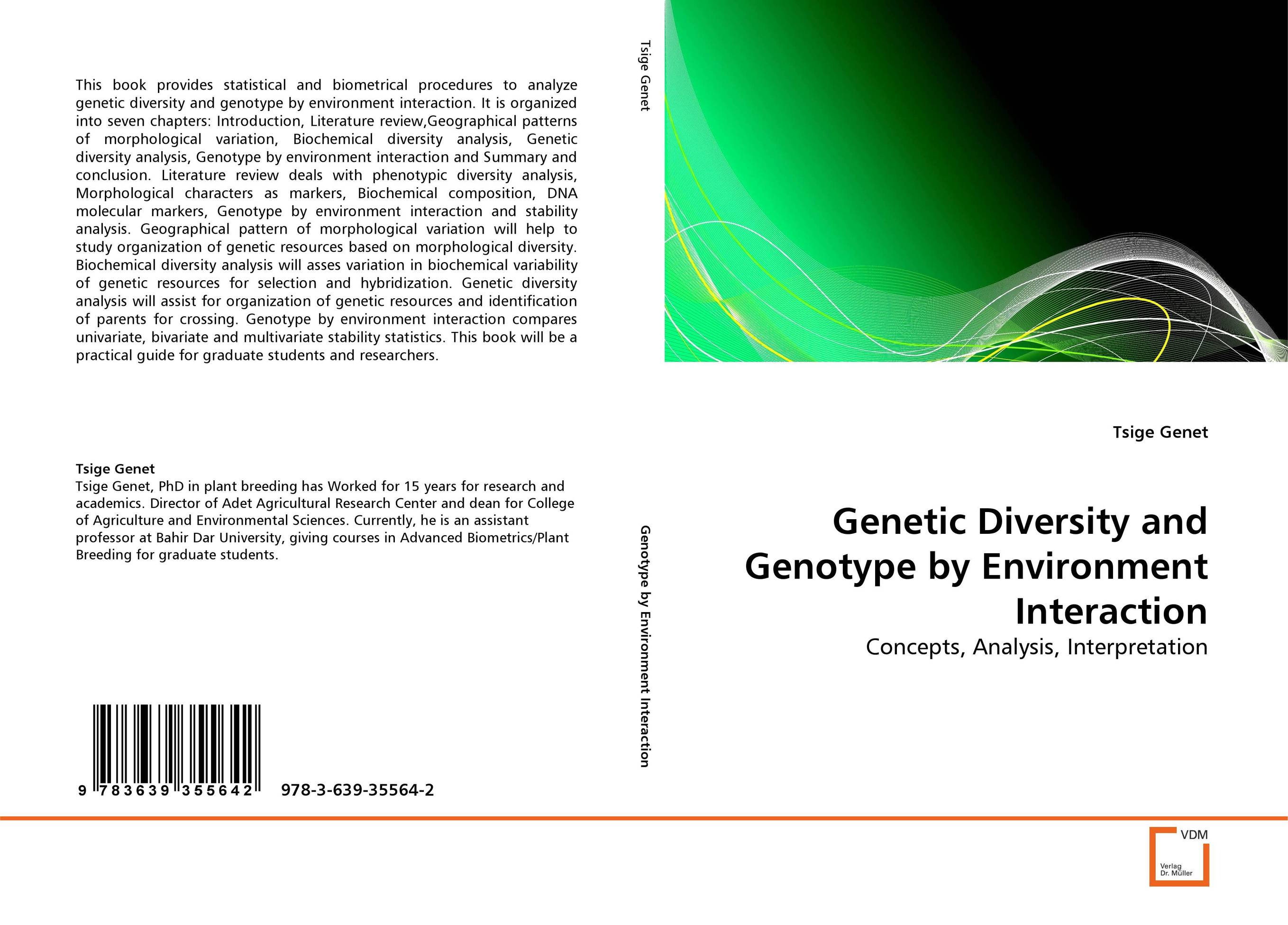 Genetic Diversity and Genotype by Environment Interaction