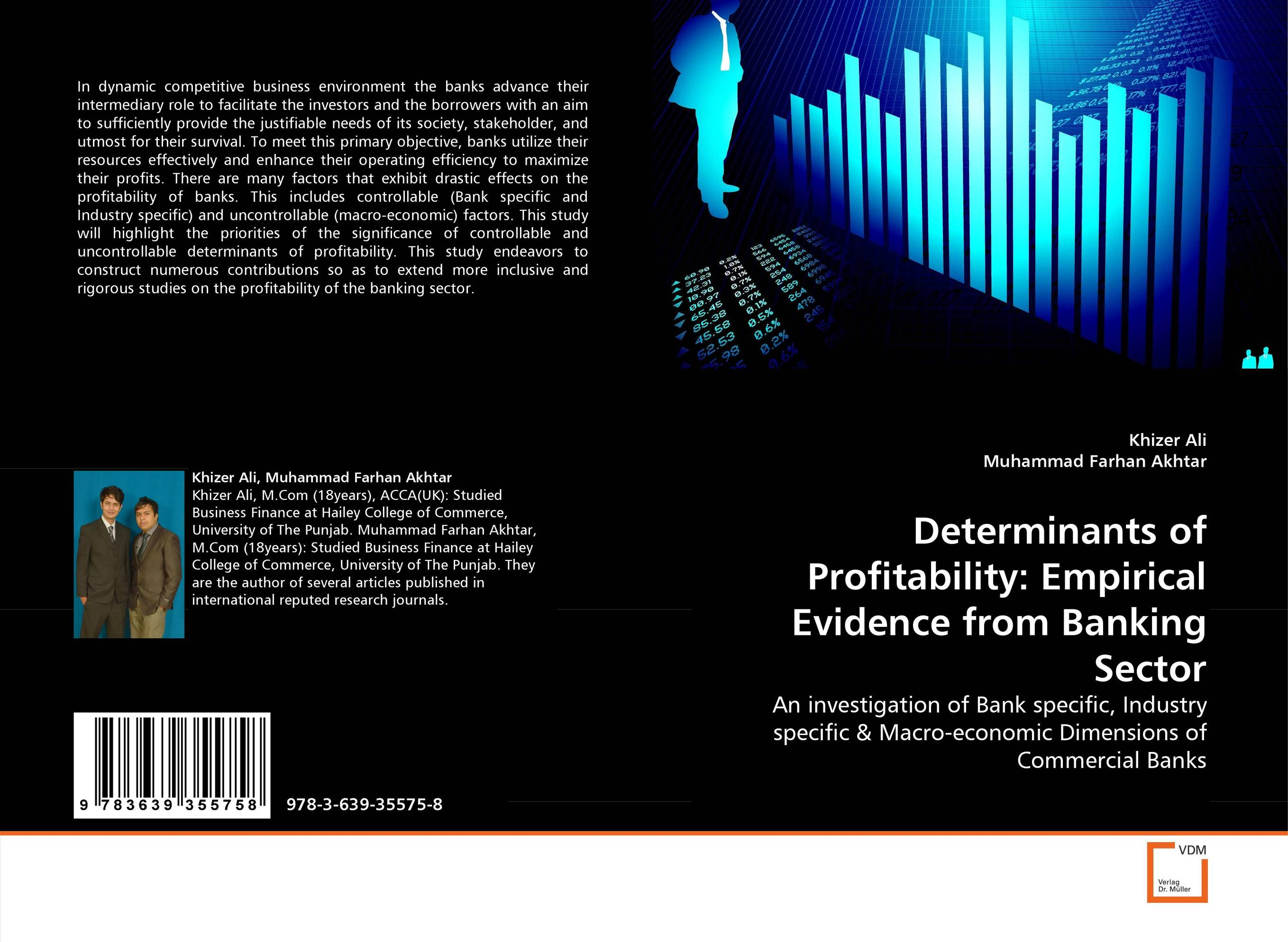 Determinants of Profitability: Empirical Evidence from Banking Sector economic efficiency and profitability of islamic bank