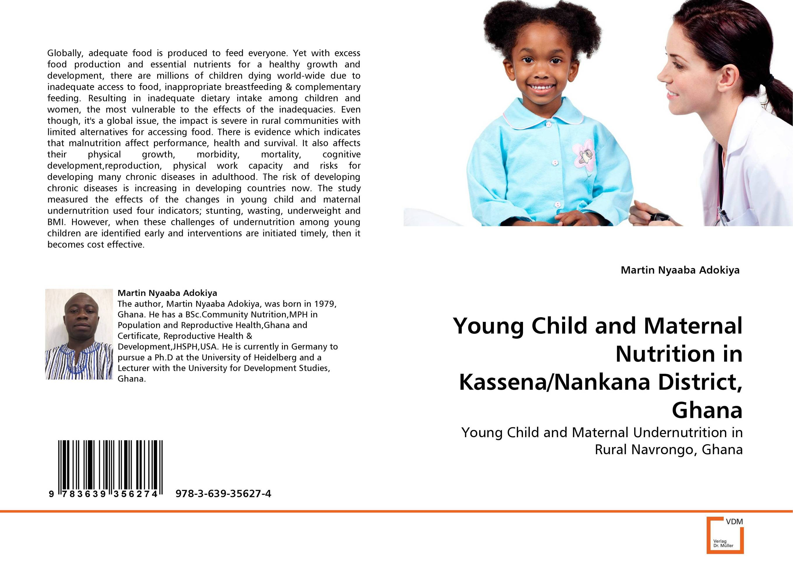 Young Child and Maternal Nutrition in Kassena/Nankana District, Ghana