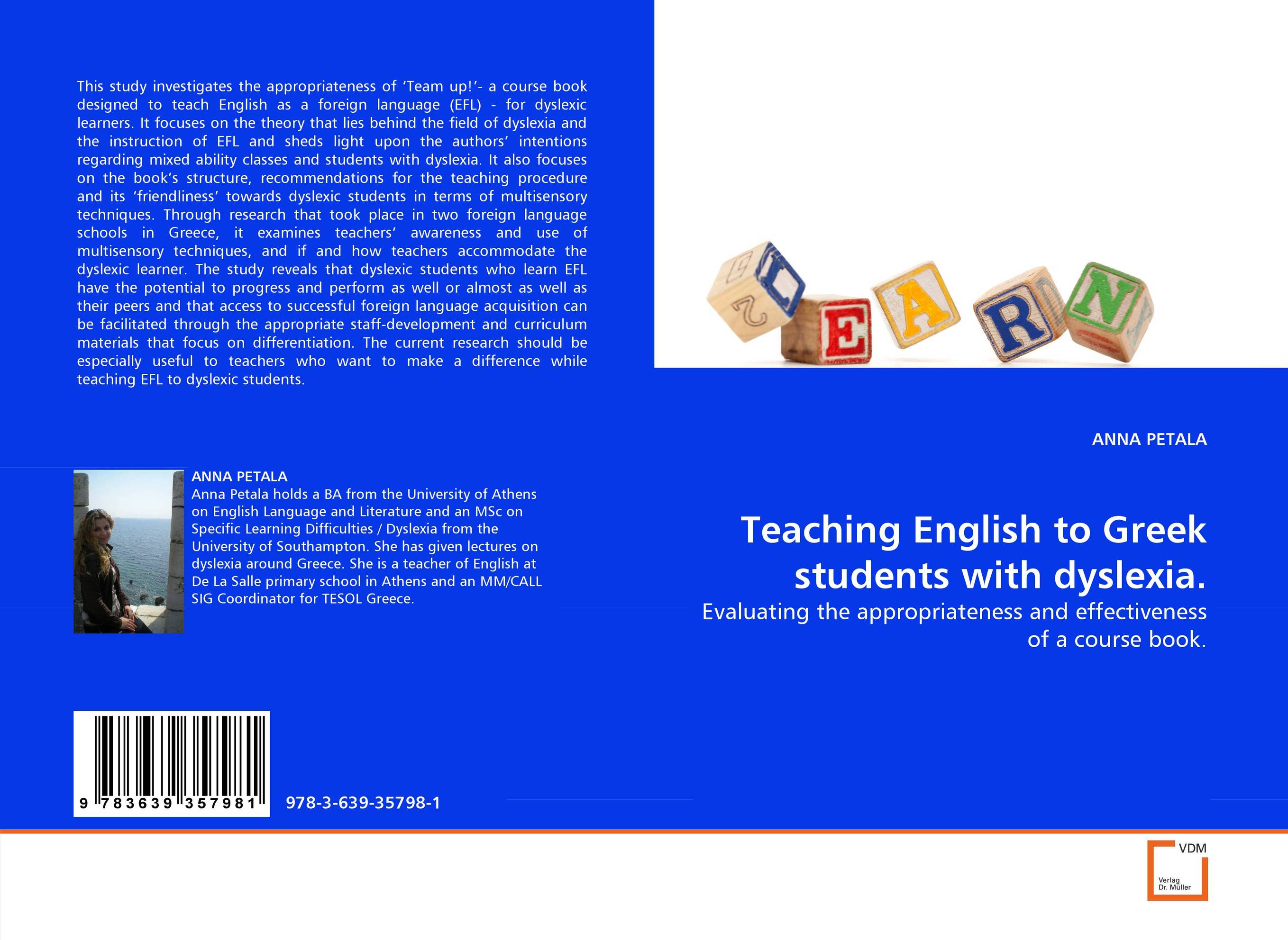 Teaching English to Greek students with dyslexia. a study on english language proficiency of efl learners in bangladesh