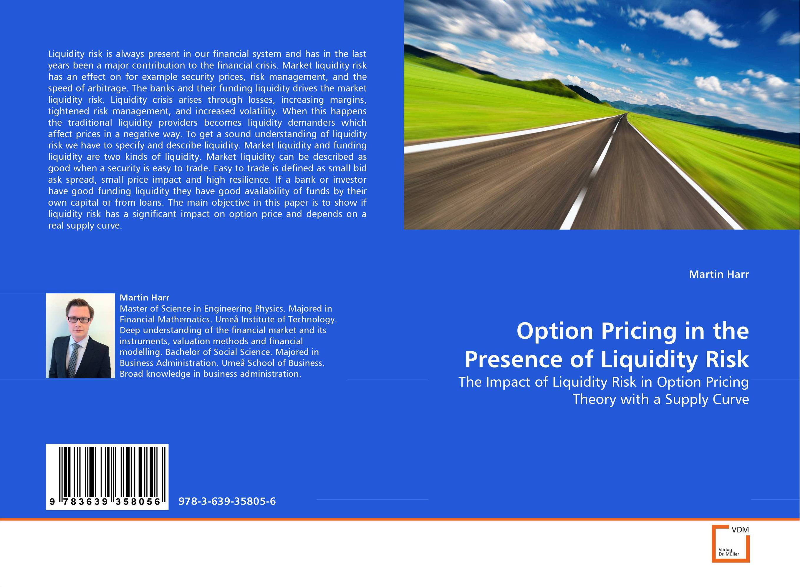 Option Pricing in the Presence of Liquidity Risk christian szylar handbook of market risk