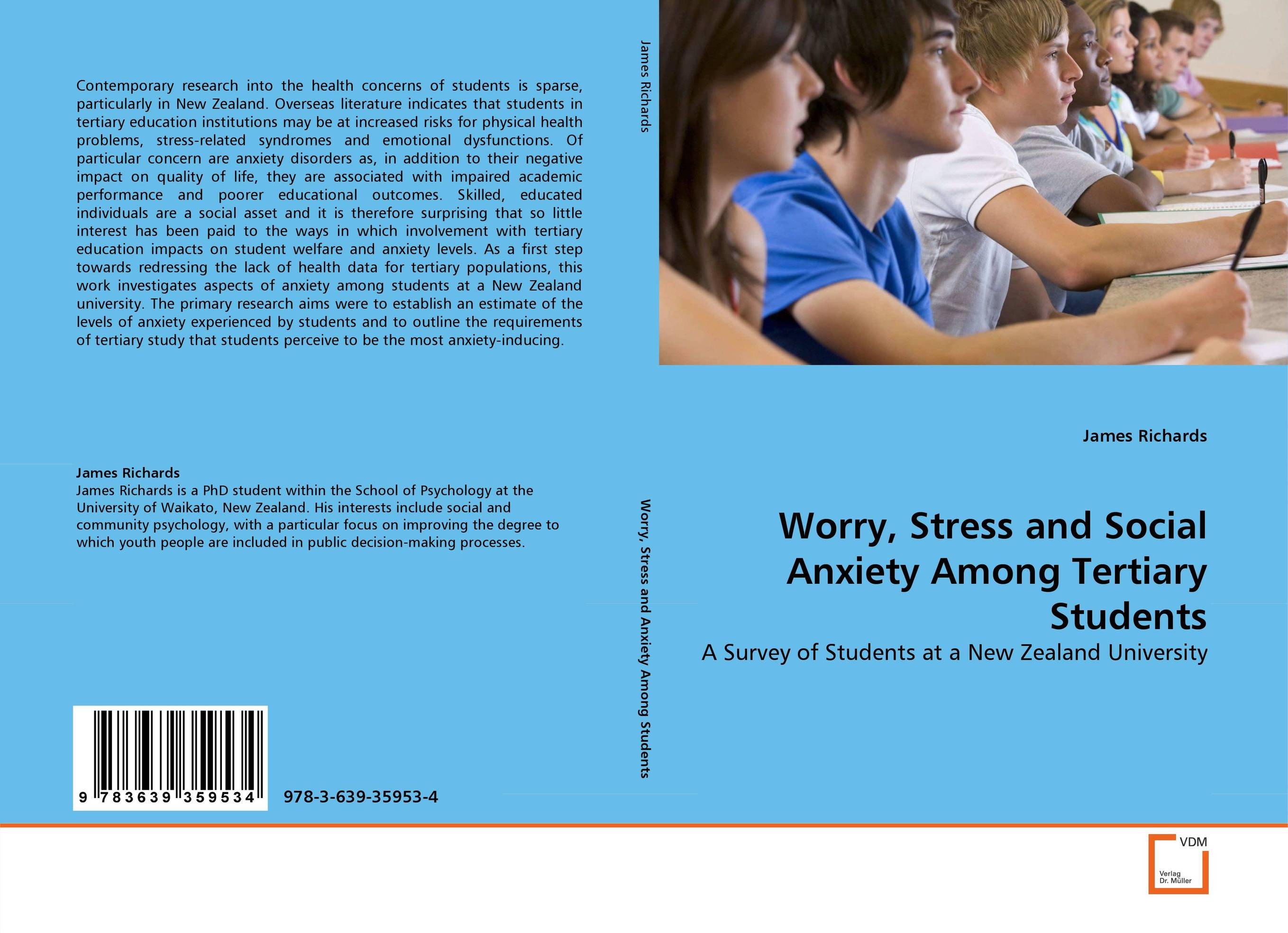 Worry, Stress and Social Anxiety Among Tertiary Students dr ripudaman singh mrs arihant kaur bhalla and er indpreet kaur stress among bank employees