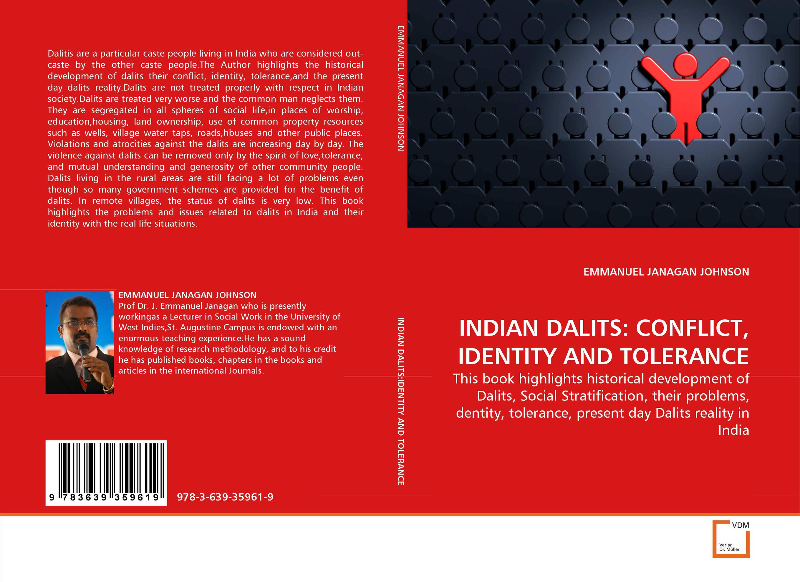 INDIAN DALITS: CONFLICT, IDENTITY AND TOLERANCE tolerance intolerance identity
