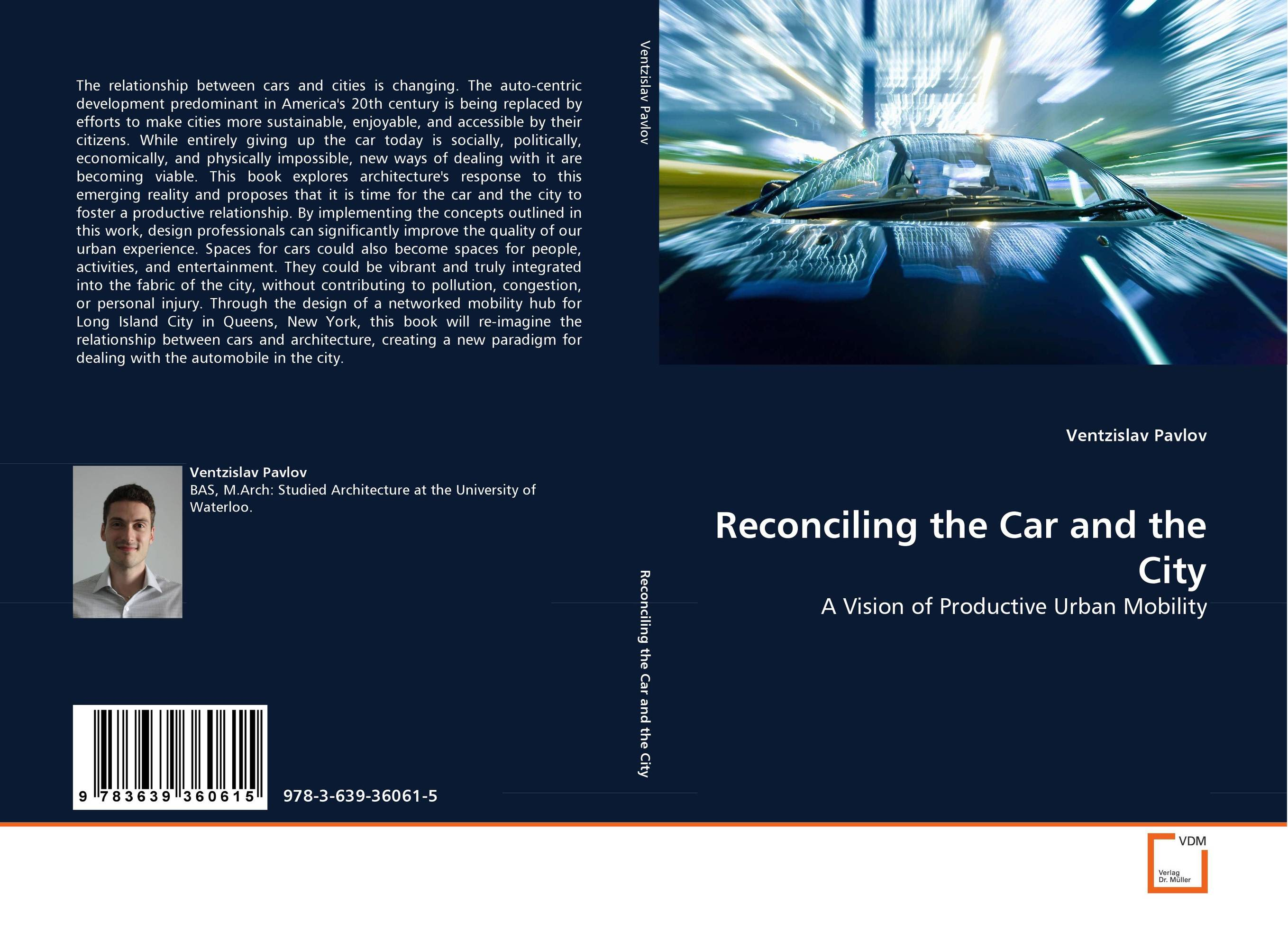 Reconciling the Car and the City city center to regional mall – architecture the automobile