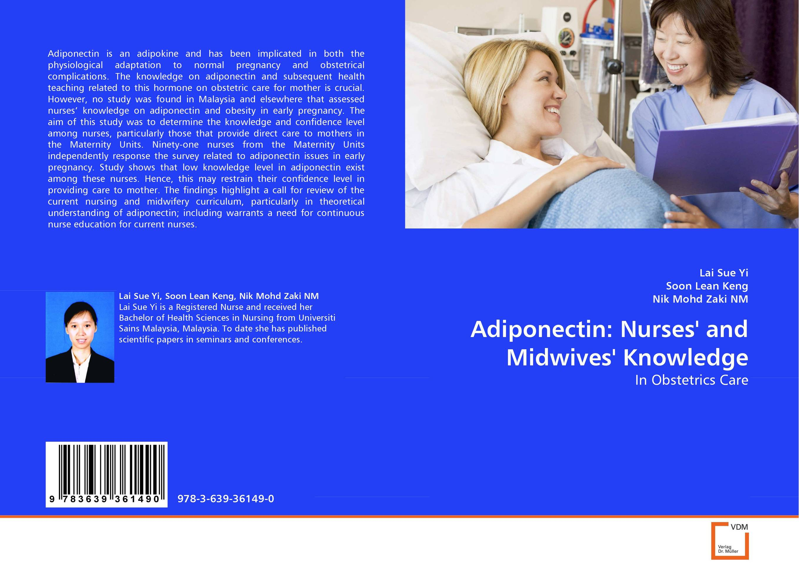 Adiponectin: Nurses'' and Midwives'' Knowledge leptin and adiponectin