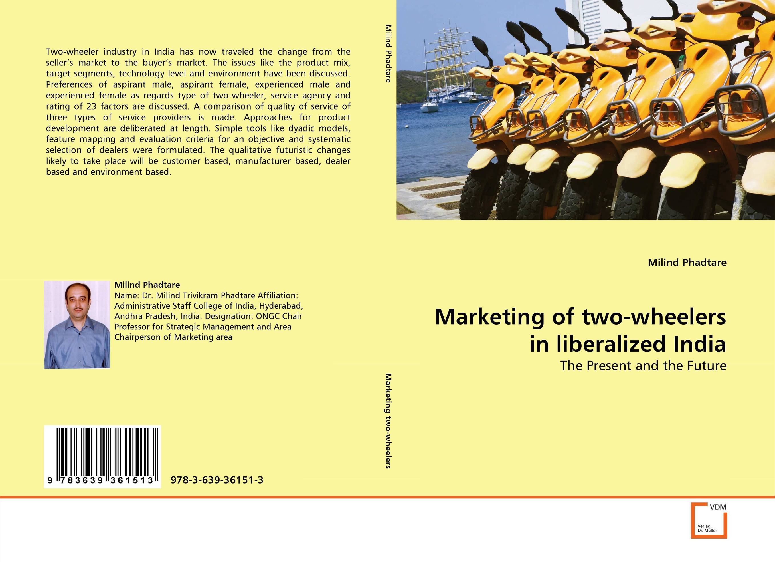 Marketing of two-wheelers in liberalized India an incremental graft parsing based program development environment