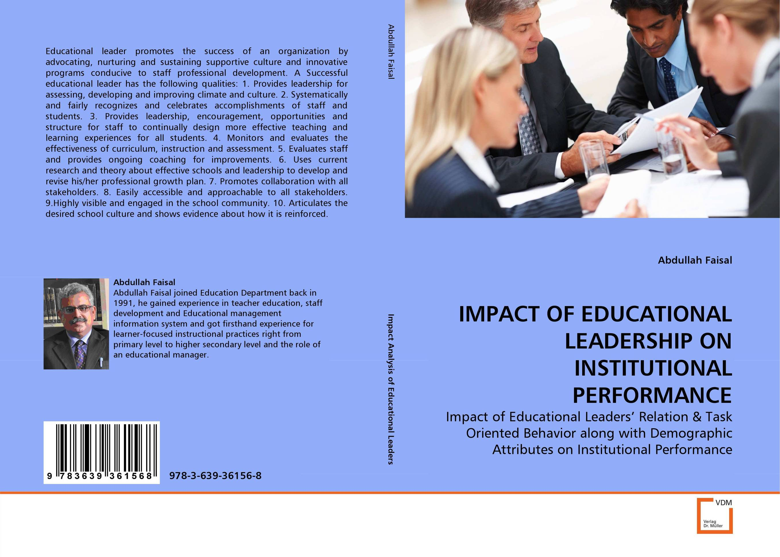 IMPACT OF EDUCATIONAL LEADERSHIP ON INSTITUTIONAL PERFORMANCE leadership the spirit and the structure