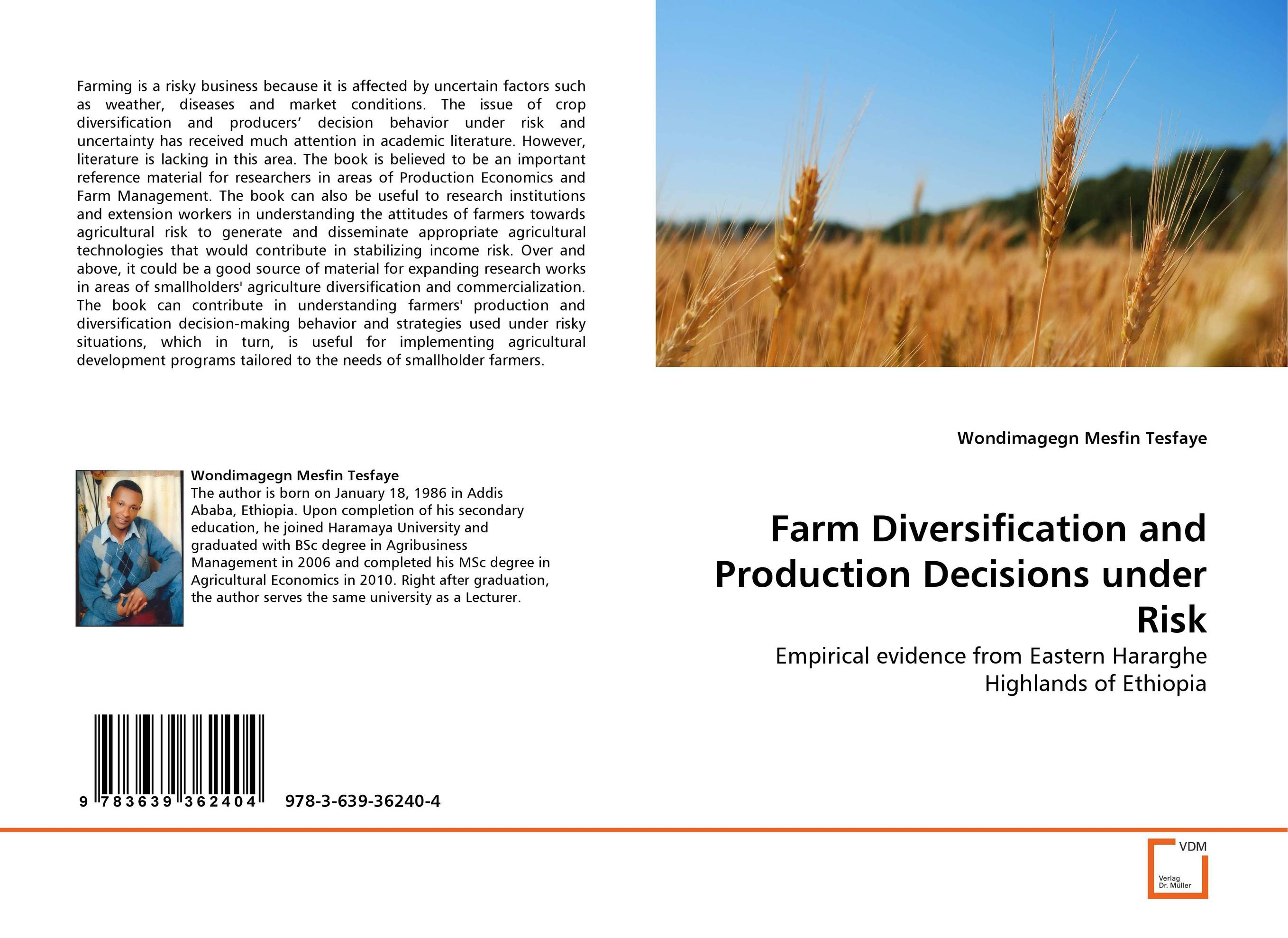 Farm Diversification and Production Decisions under Risk risk communication risky business in a risk society