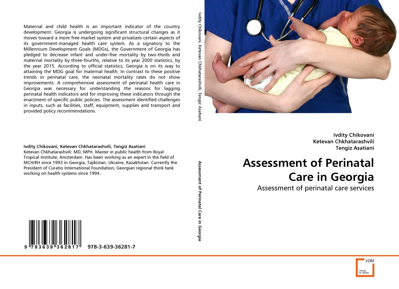 Assessment of Perinatal Care in Georgia perinatal mortality in india