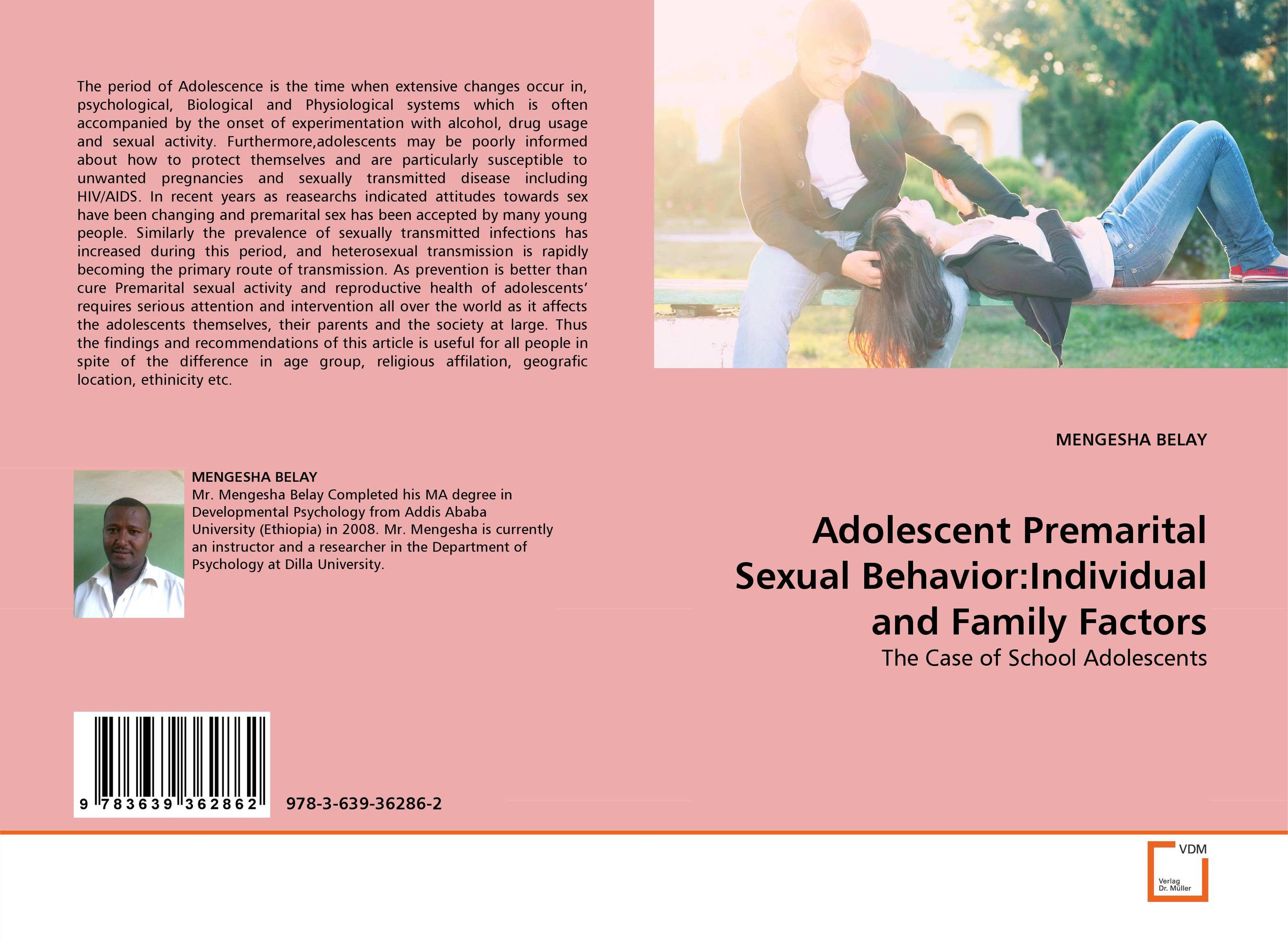 Adolescent Premarital Sexual Behavior:Individual and Family Factors adolescent