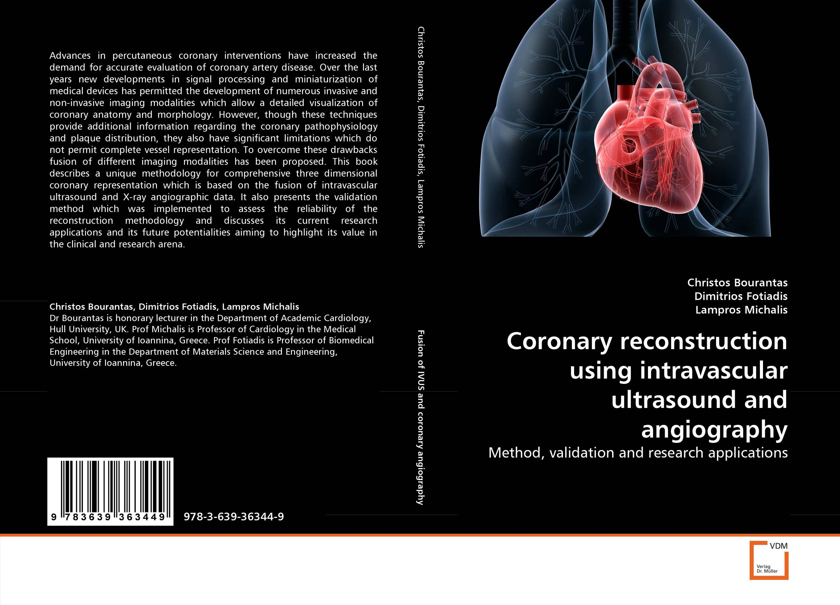 Coronary reconstruction using intravascular ultrasound and angiography repacholi essentials of medical ultrasound – a p ractintro to the principles etc