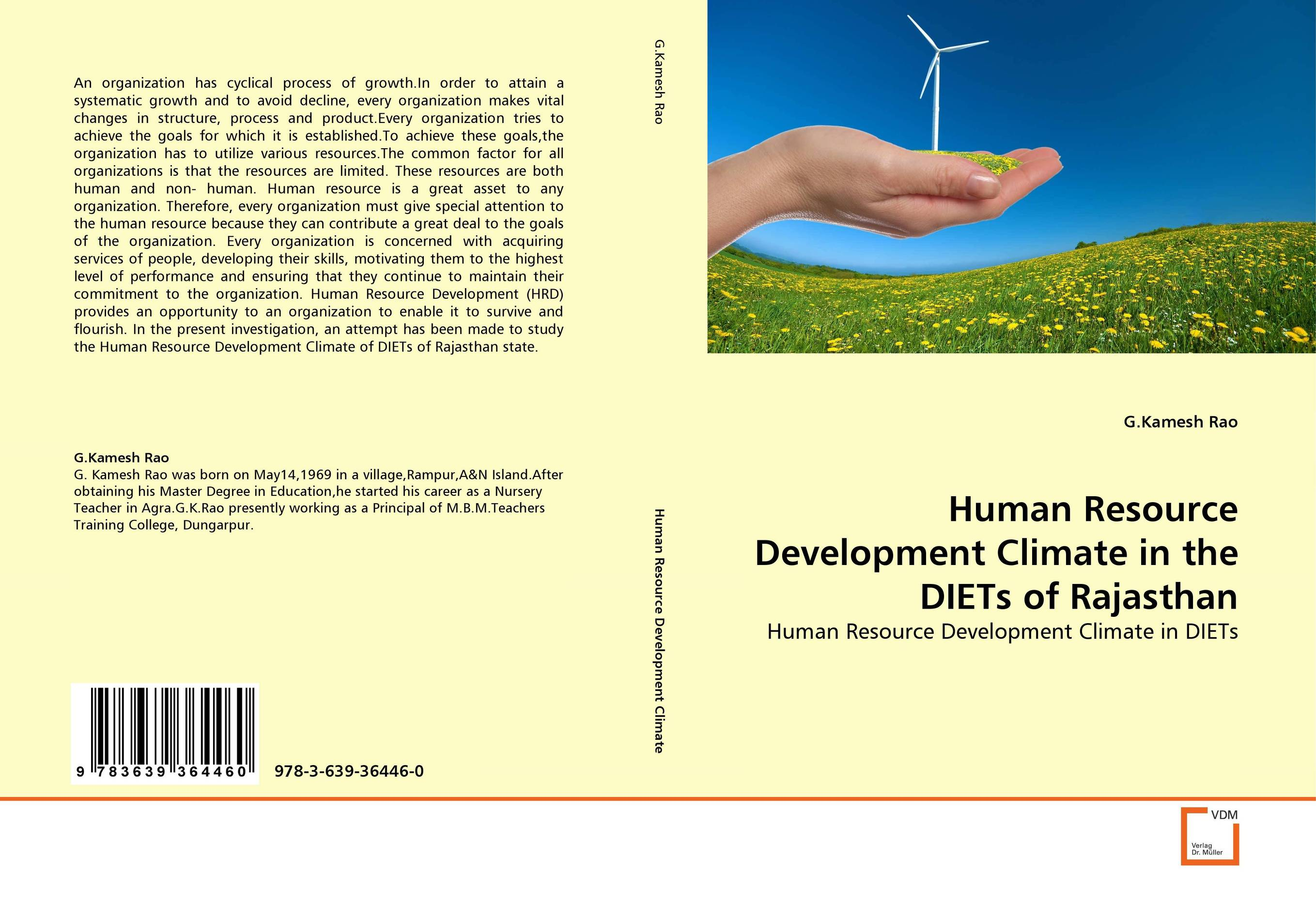 Human Resource Development Climate in the DIETs of Rajasthan silent spill – the organization of an industrial crisis