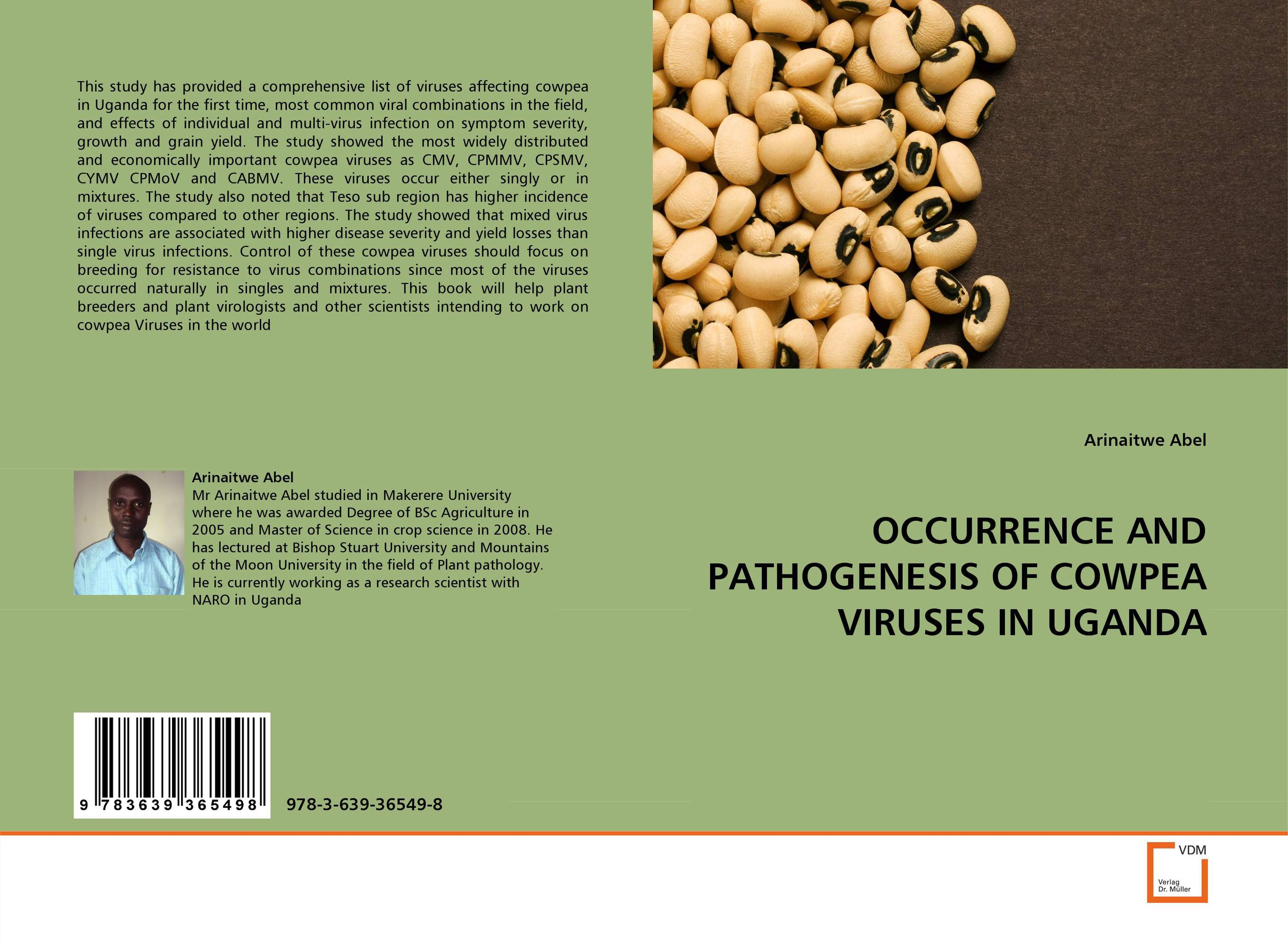 OCCURRENCE AND PATHOGENESIS OF COWPEA VIRUSES IN UGANDA