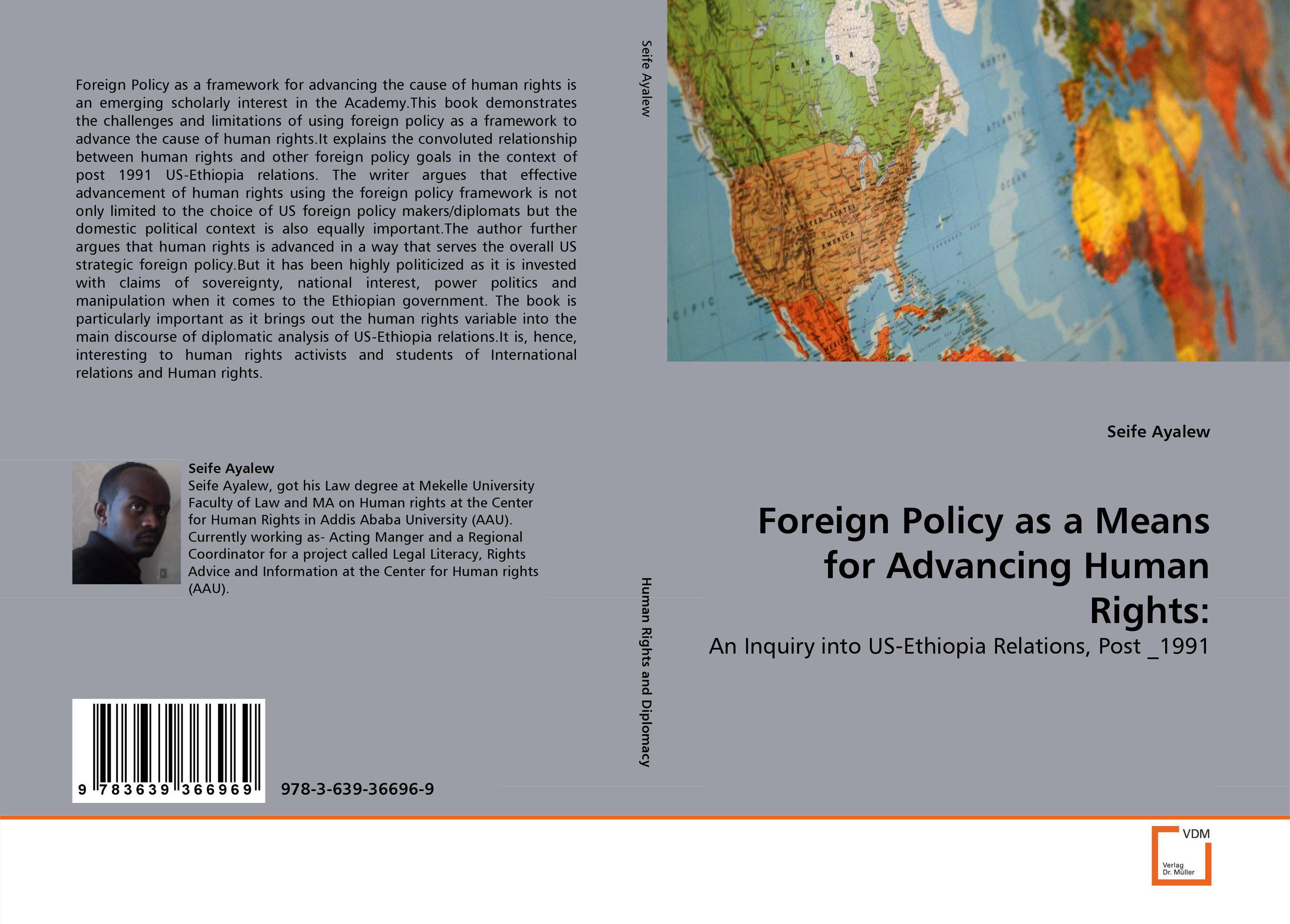 Foreign Policy as a Means for Advancing Human Rights: foreign policy as a means for advancing human rights