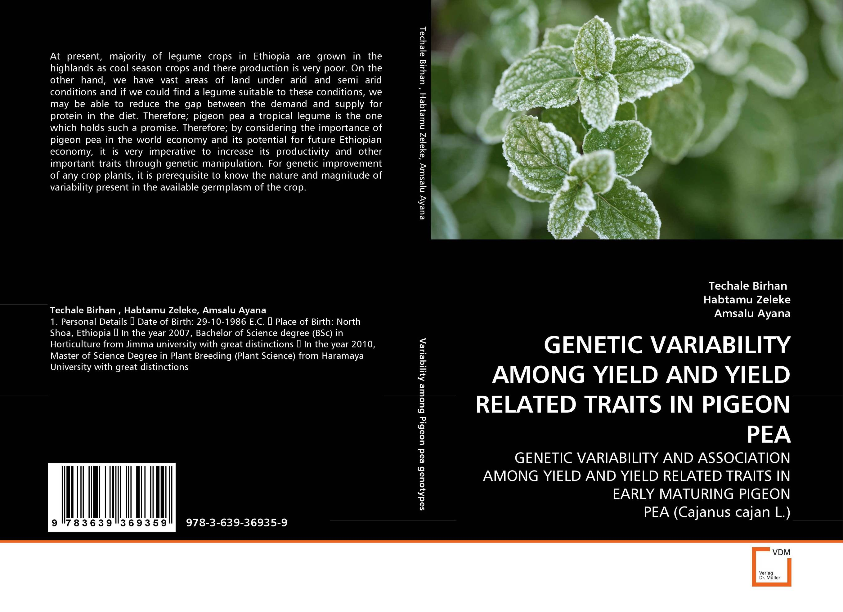 GENETIC VARIABILITY AMONG YIELD AND YIELD RELATED TRAITS IN PIGEON PEA mylsamy prabhakaran and sanniyasi elumalai application of genetic engineering in pigeon pea crop improvement