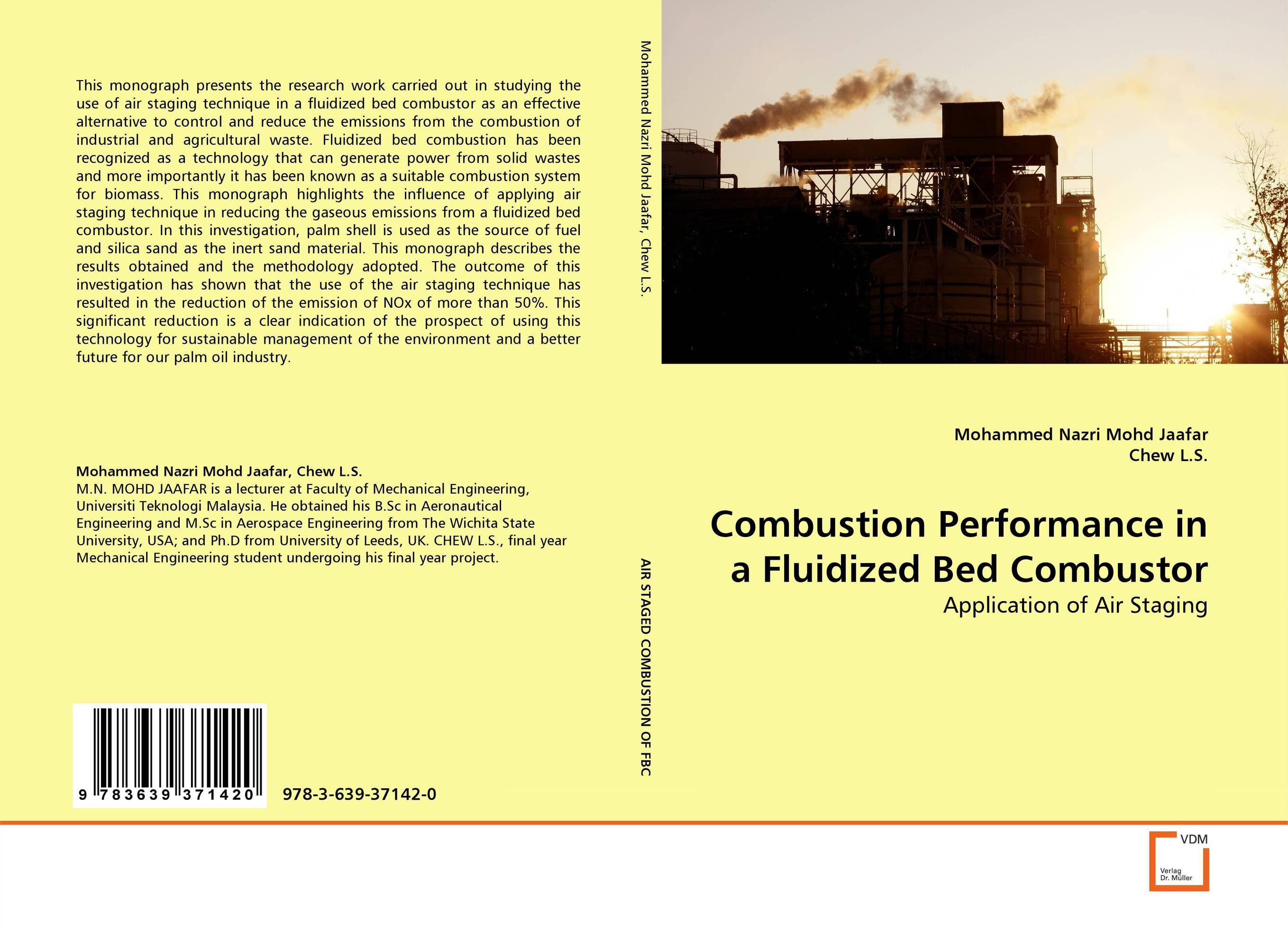 Combustion Performance in a Fluidized Bed Combustor utilization of palm oil mill wastes