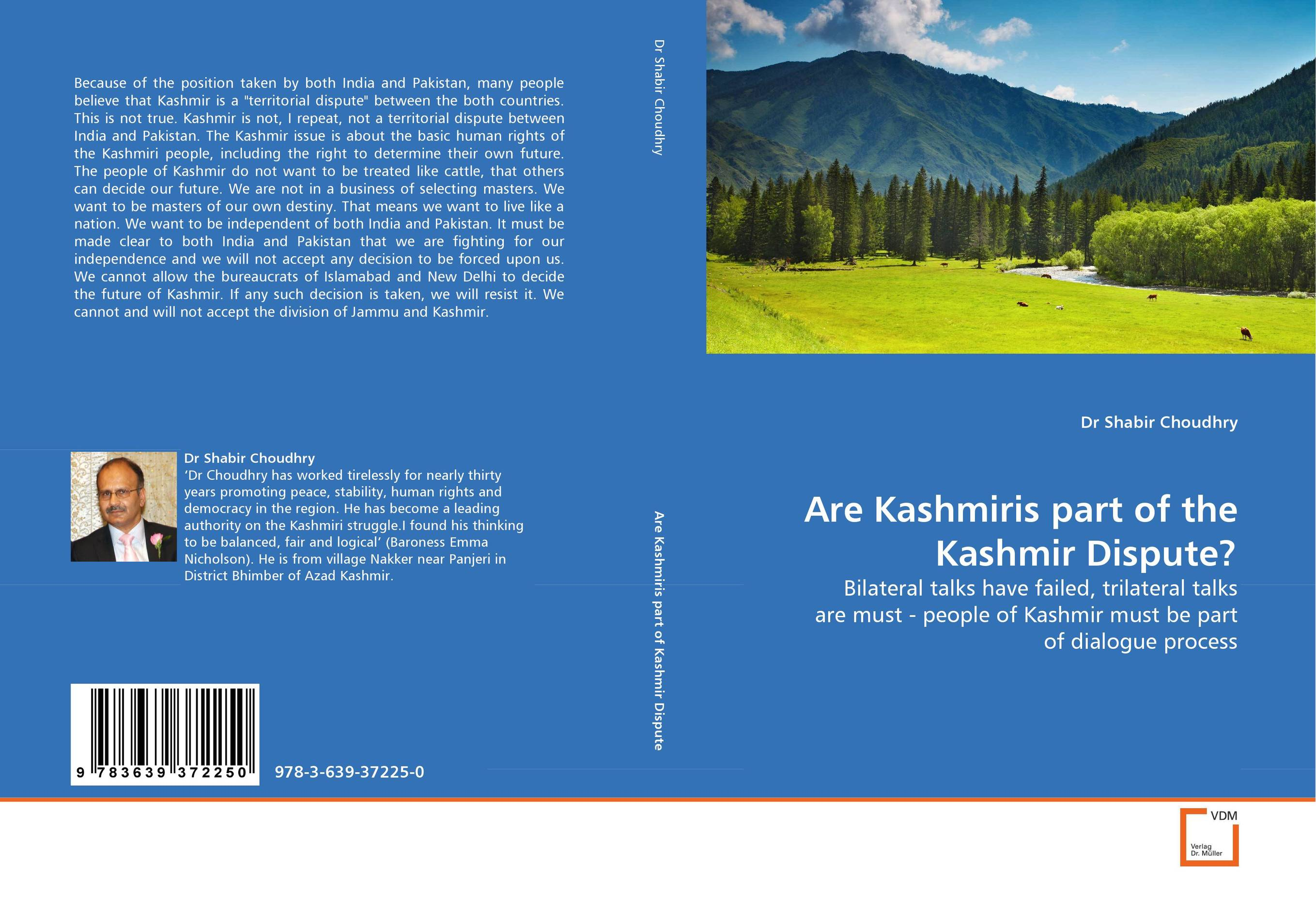 Are Kashmiris part of the Kashmir Dispute? that we do not have free will