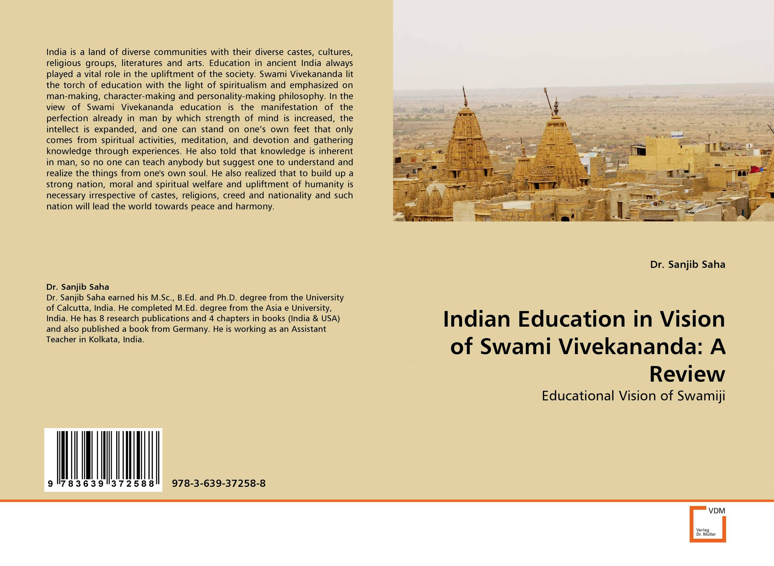 Indian Education in Vision of Swami Vivekananda: A Review