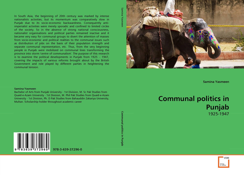 Communal politics in Punjab abhaya kumar naik socio economic impact of industrialisation