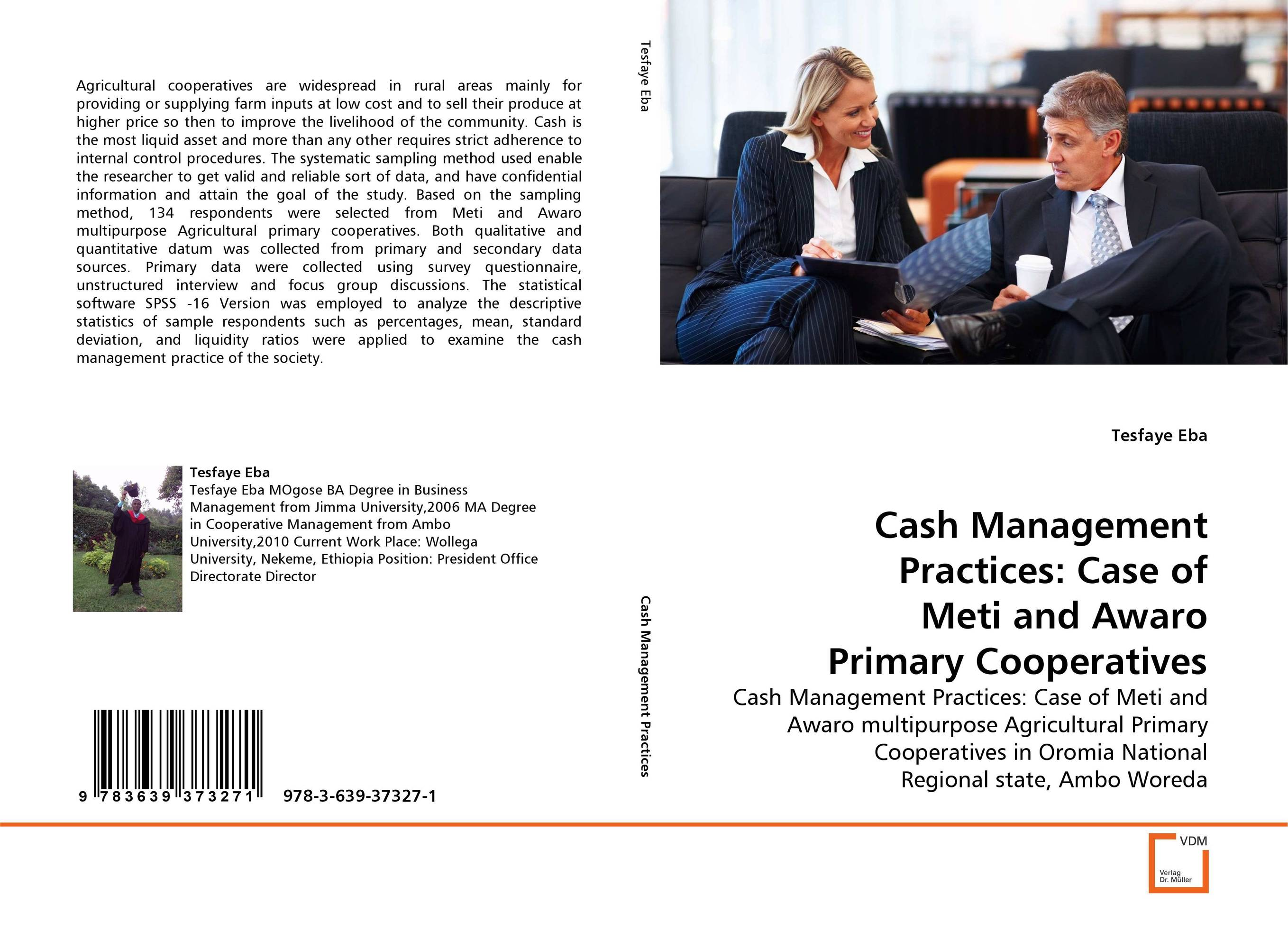 Cash Management Practices: Case of Meti and Awaro Primary Cooperatives