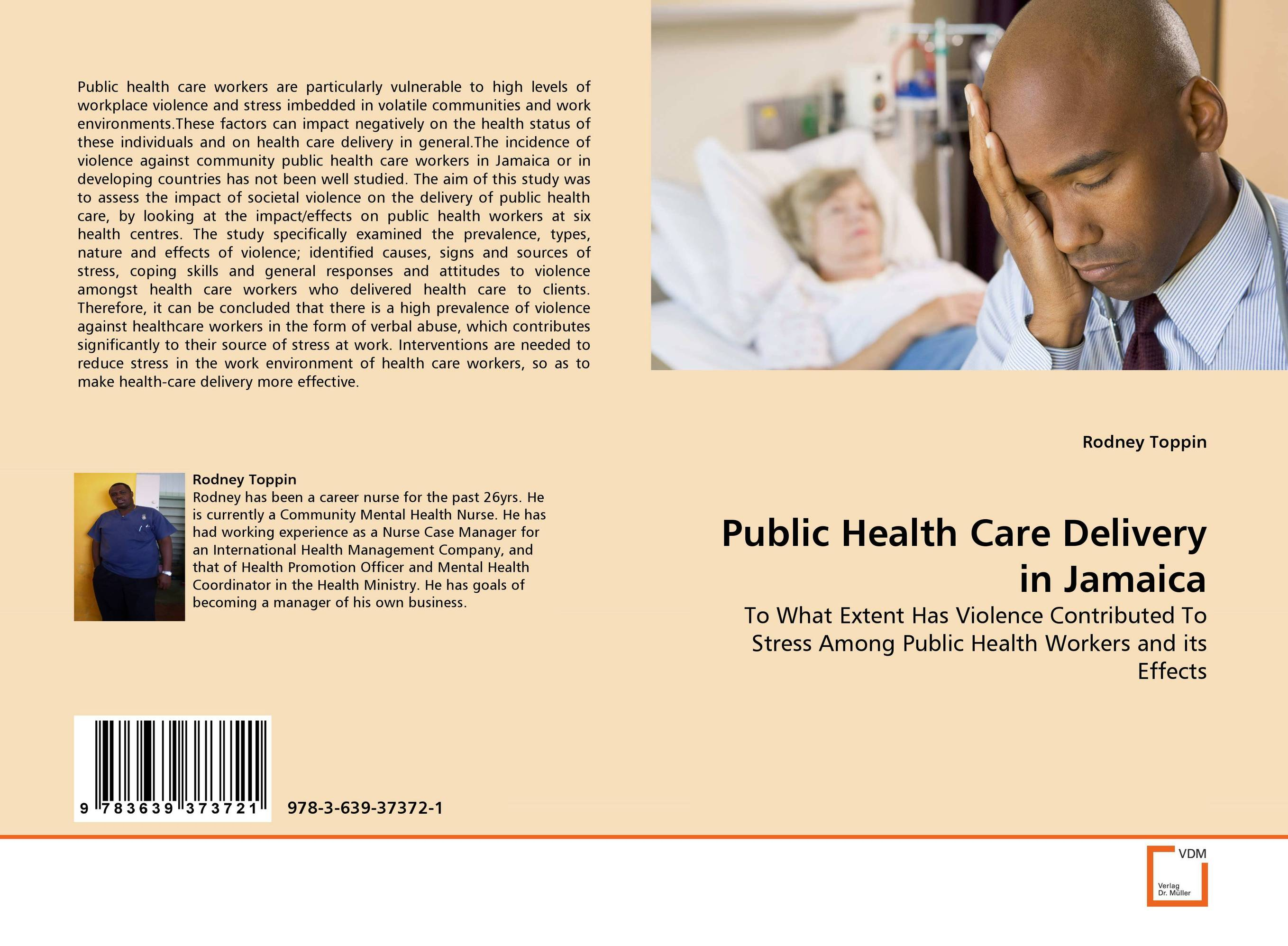 Public Health Care Delivery in Jamaica helina befekadu the nature and effect of emotional violence