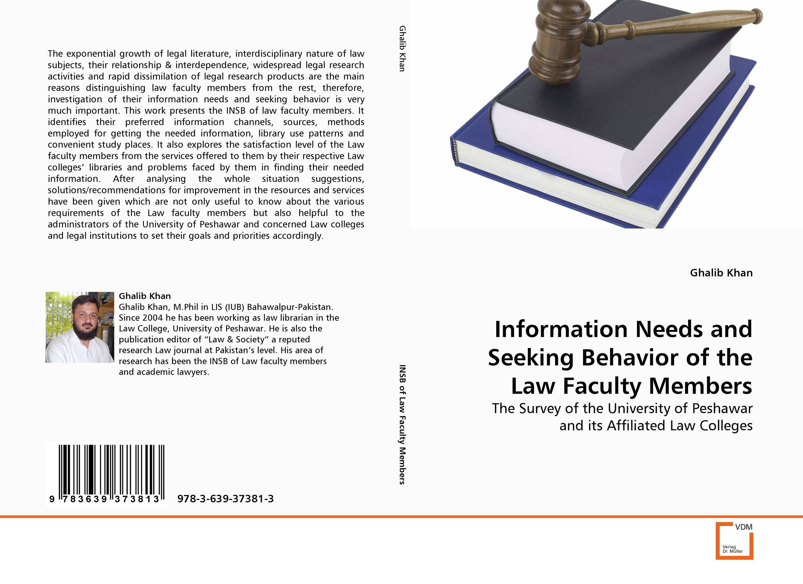 Information Needs and Seeking Behavior of the Law Faculty Members information searching and retrieval