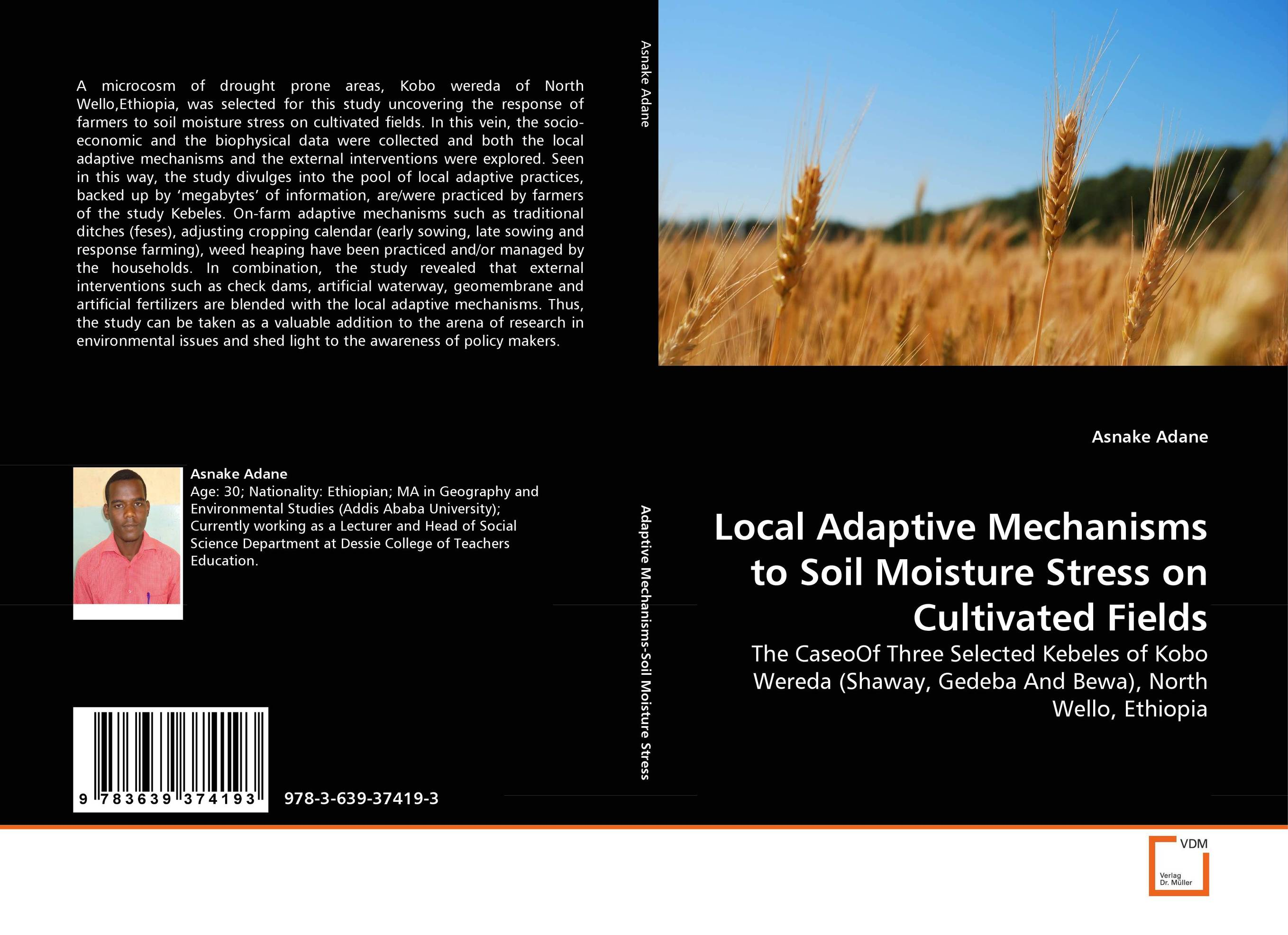 Local Adaptive Mechanisms to Soil Moisture Stress on Cultivated Fields
