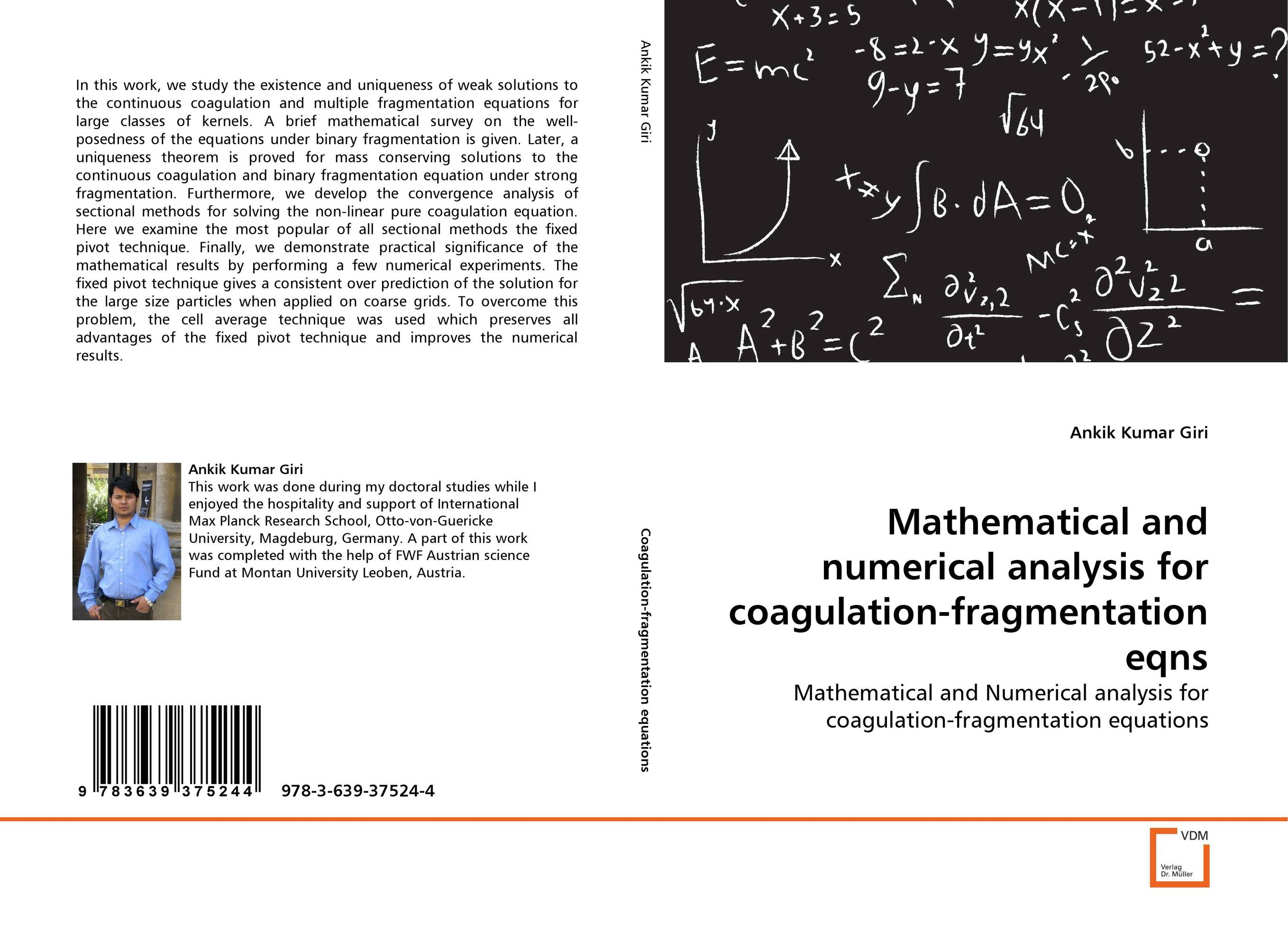 Mathematical and numerical analysis for coagulation-fragmentation eqns analytical and numerical approximation solution of bio heat equation