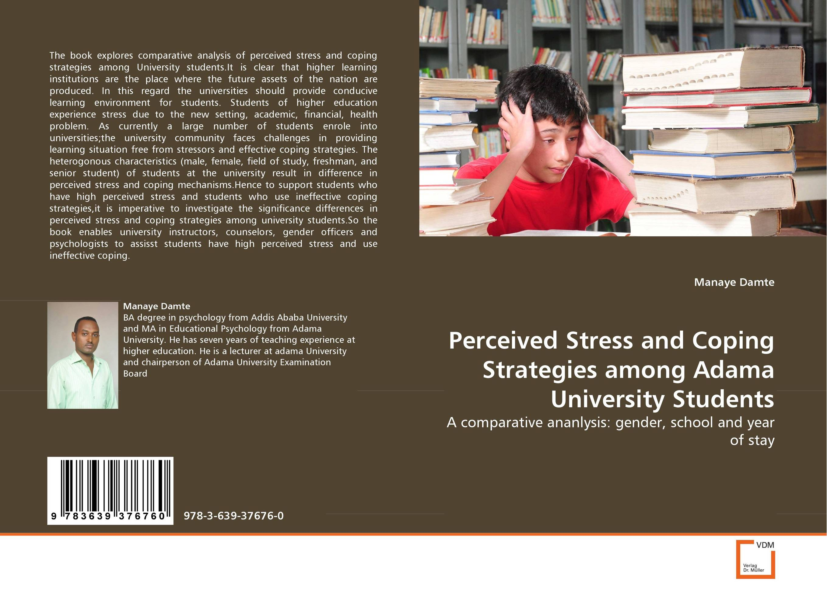 Perceived Stress and Coping Strategies among Adama University Students dieting practices among ahfad university for women students