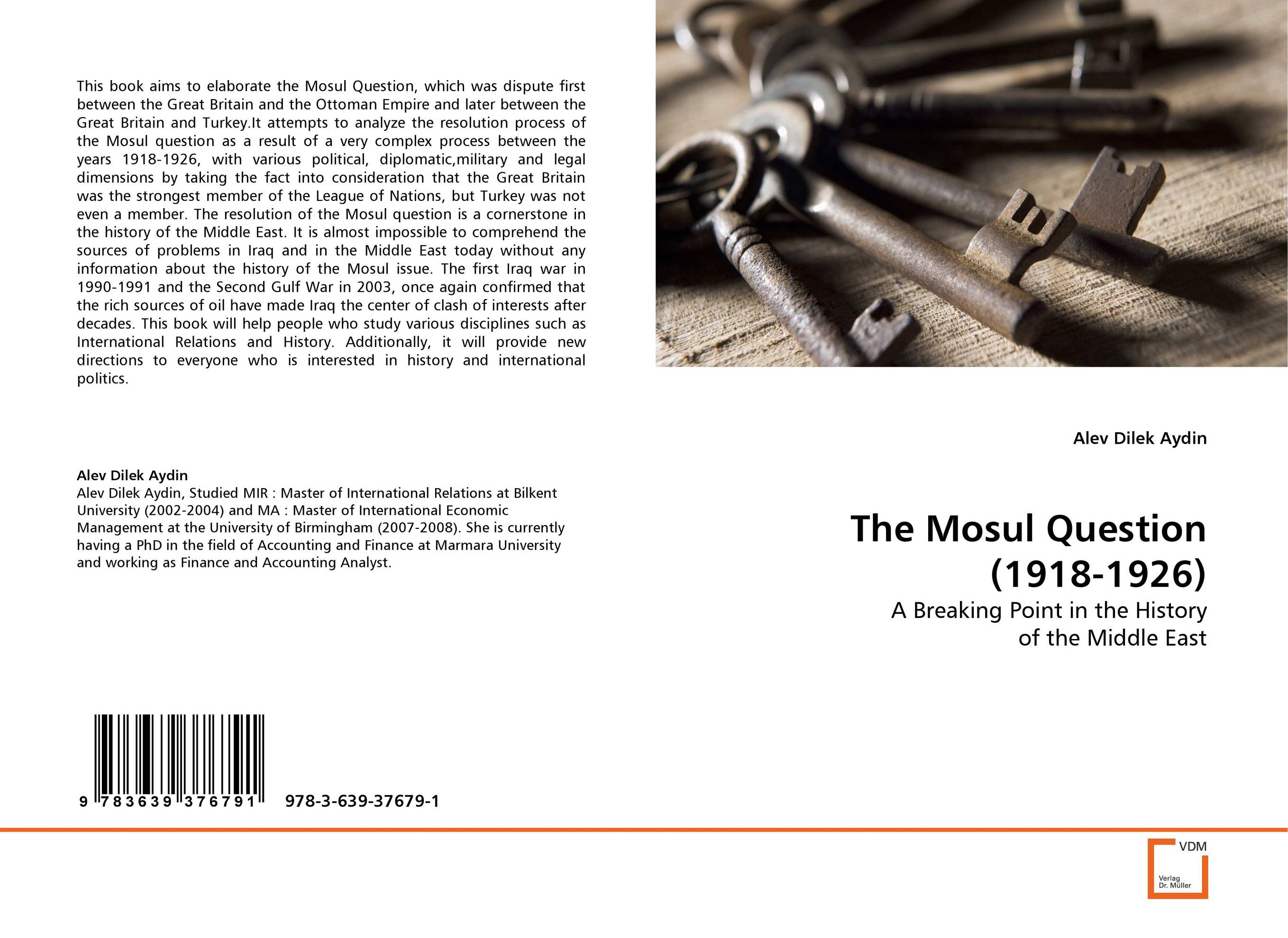 The Mosul Question (1918-1926) the iraq war a military history