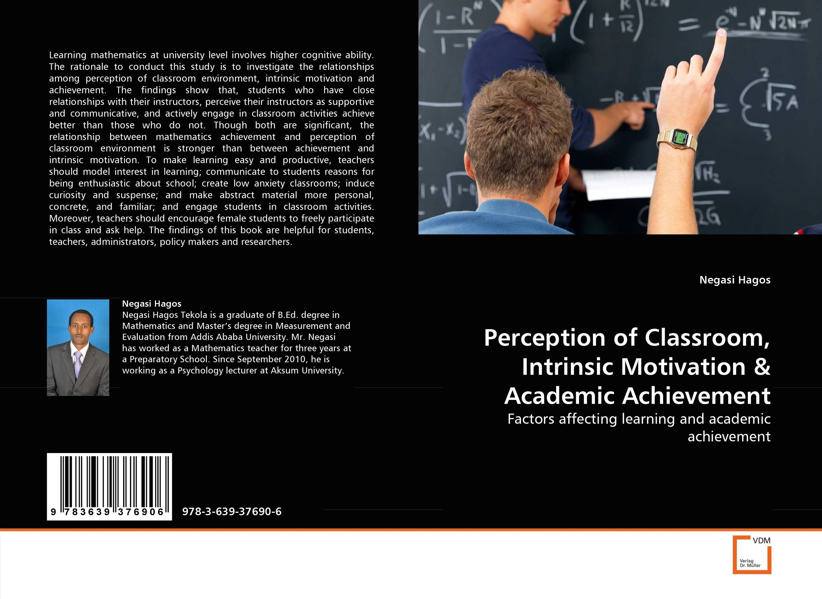 Perception of Classroom, Intrinsic Motivation & Academic Achievement mick johnson motivation is at