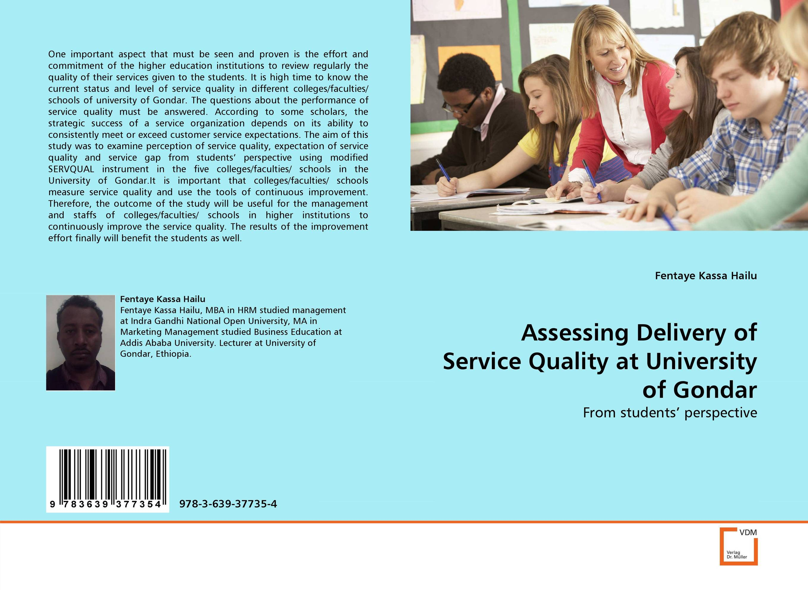 Assessing Delivery of Service Quality at University of Gondar designing quality of service solutions for the enterprise