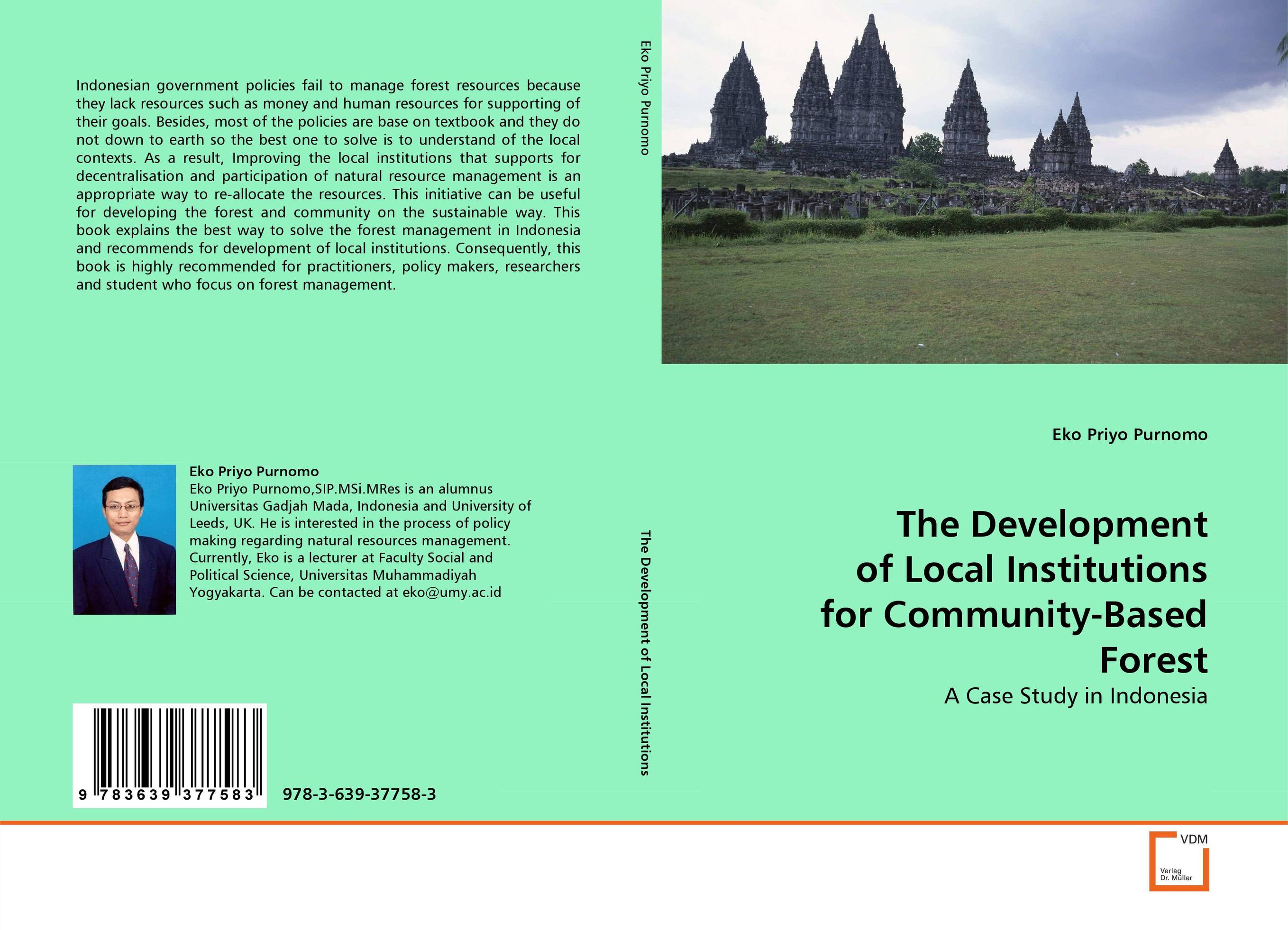The Development of Local Institutions for Community-Based Forest the application of global ethics to solve local improprieties