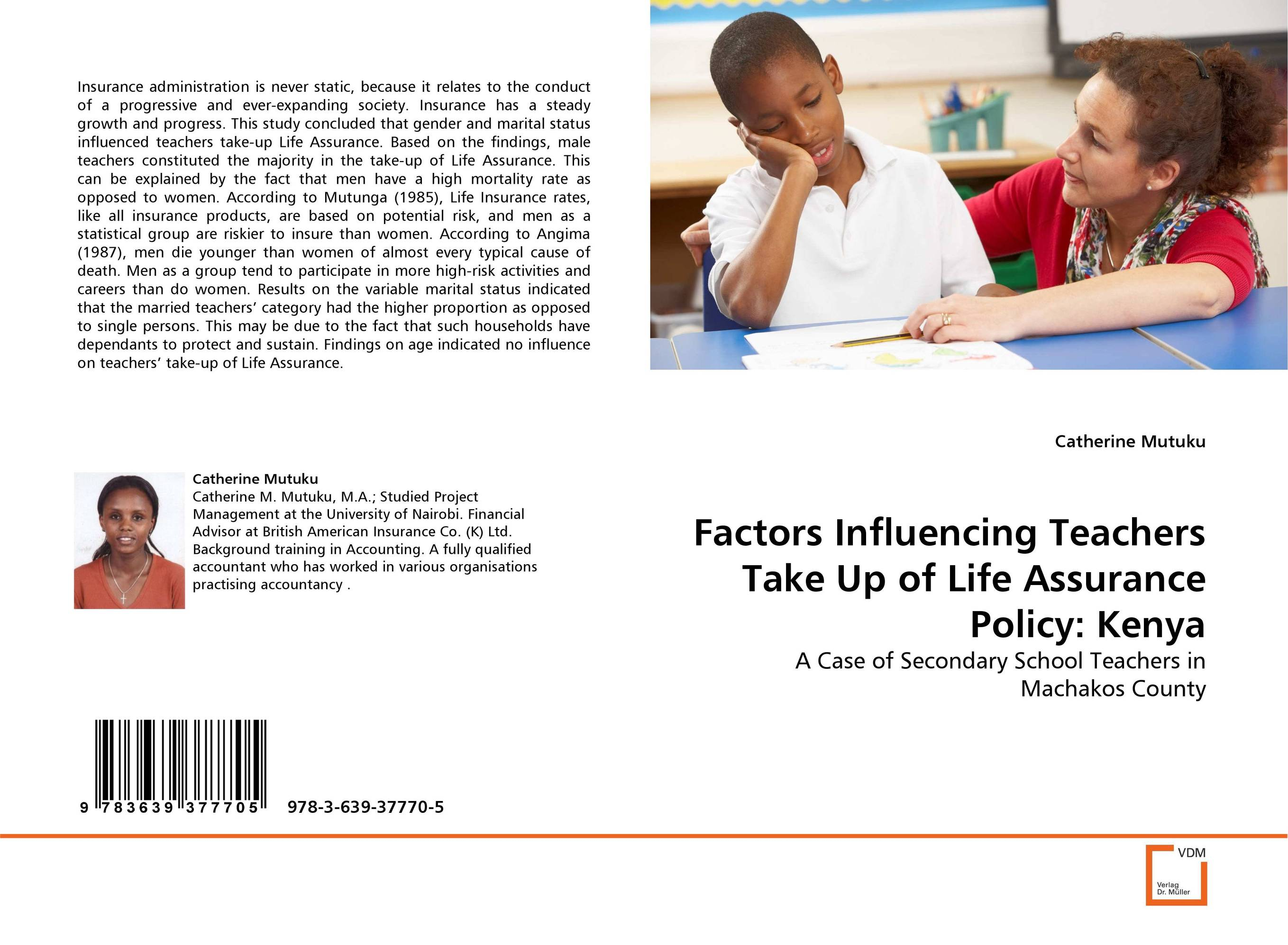 Factors Influencing Teachers Take Up of Life Assurance Policy: Kenya factors influencing the growth of informal rental housing in swaziland
