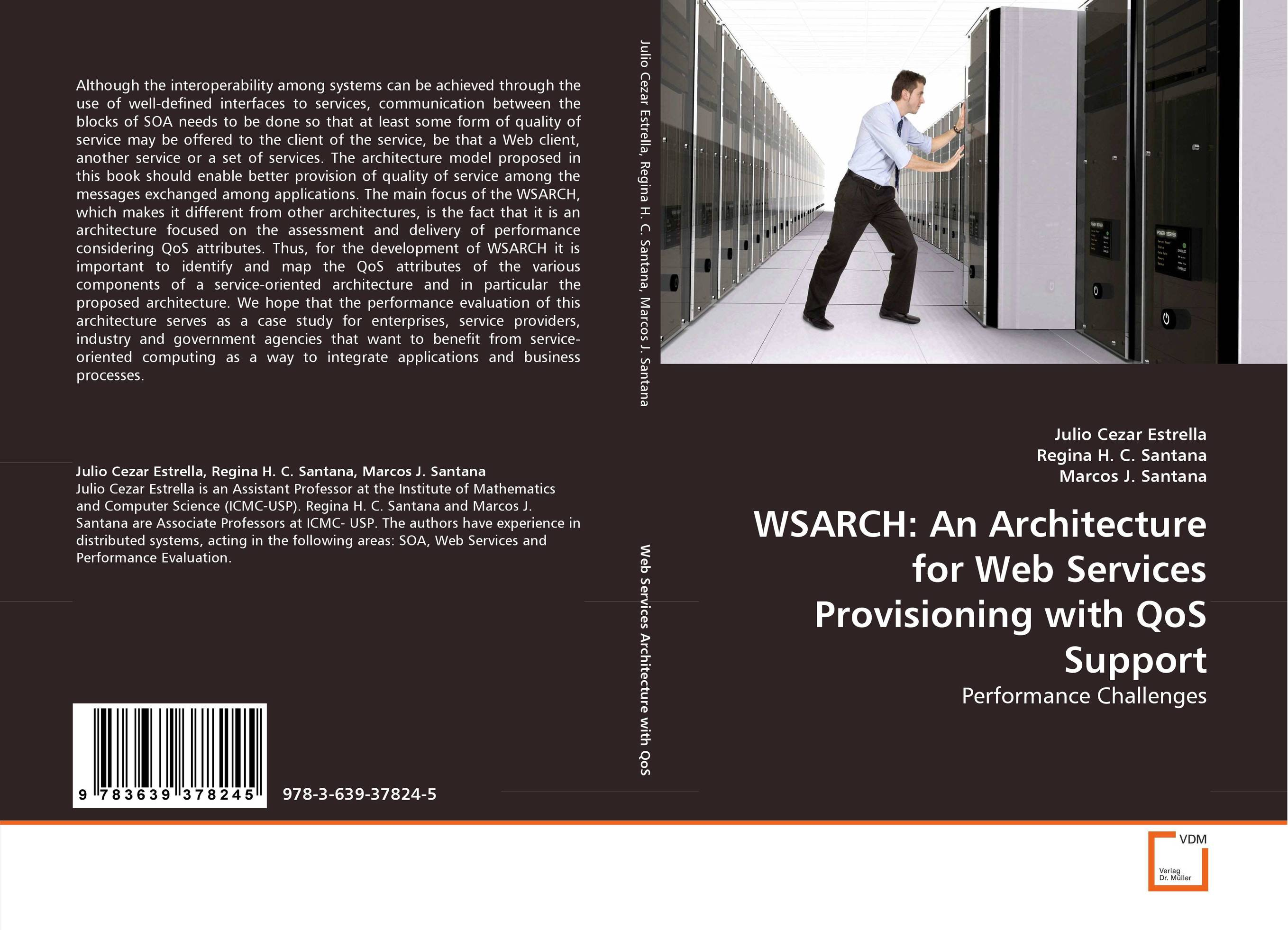 WSARCH: An Architecture for Web Services Provisioning with QoS Support migration of legacy system to service oriented architecture soa