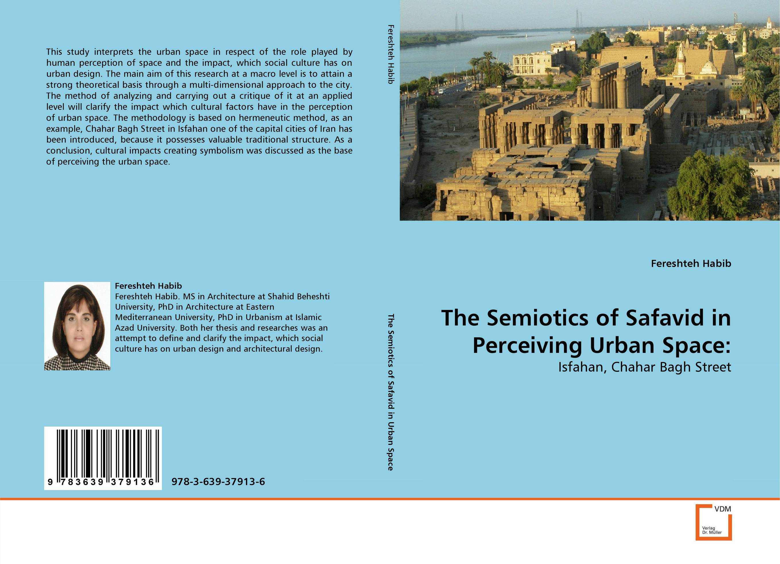 The Semiotics of Safavid in Perceiving Urban Space: the effects of urban sprawl on the cities structure
