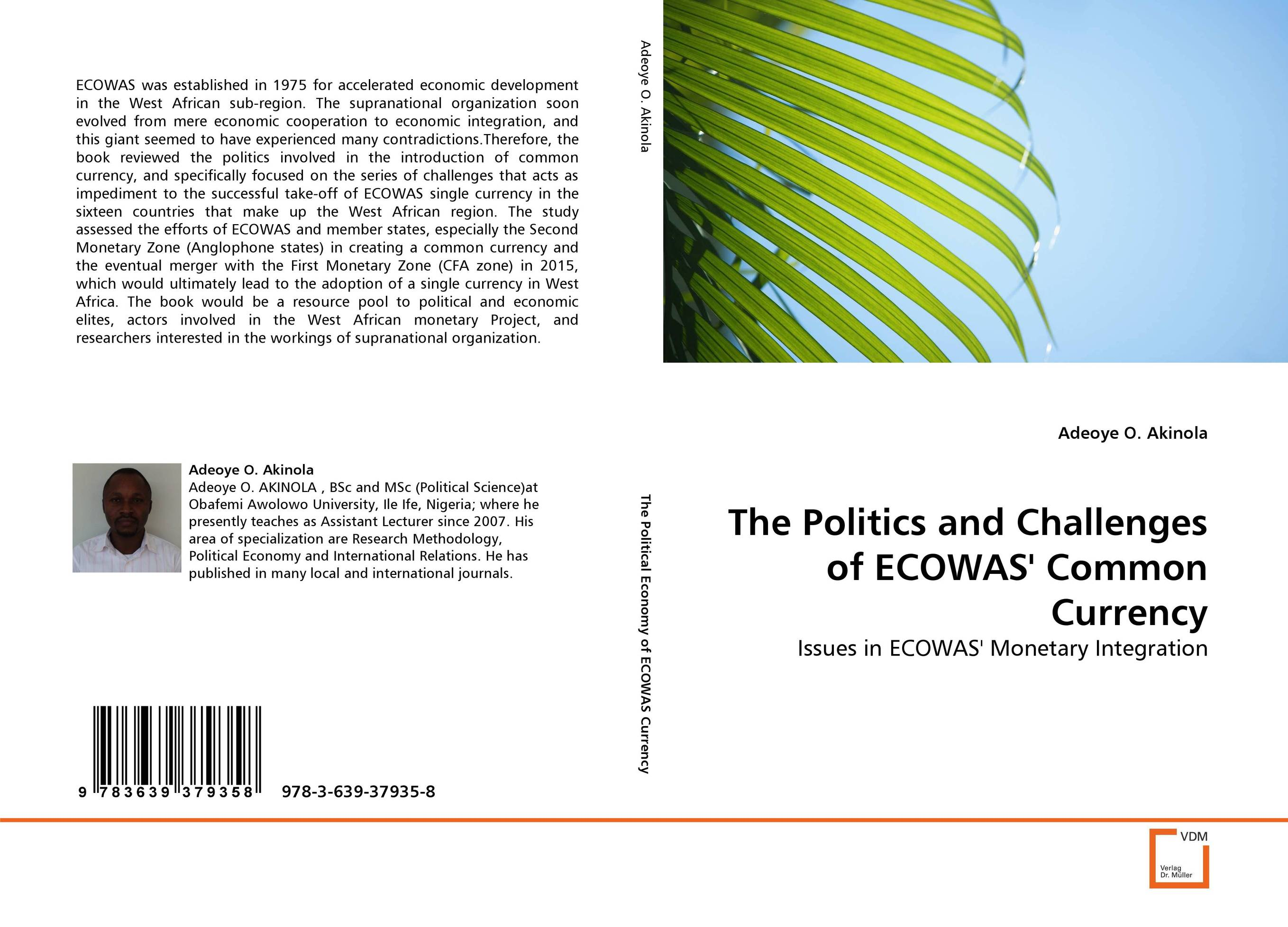 The Politics and Challenges of ECOWAS'' Common Currency herman cain economic warfare secrets of wealth creation in the age of welfare politics
