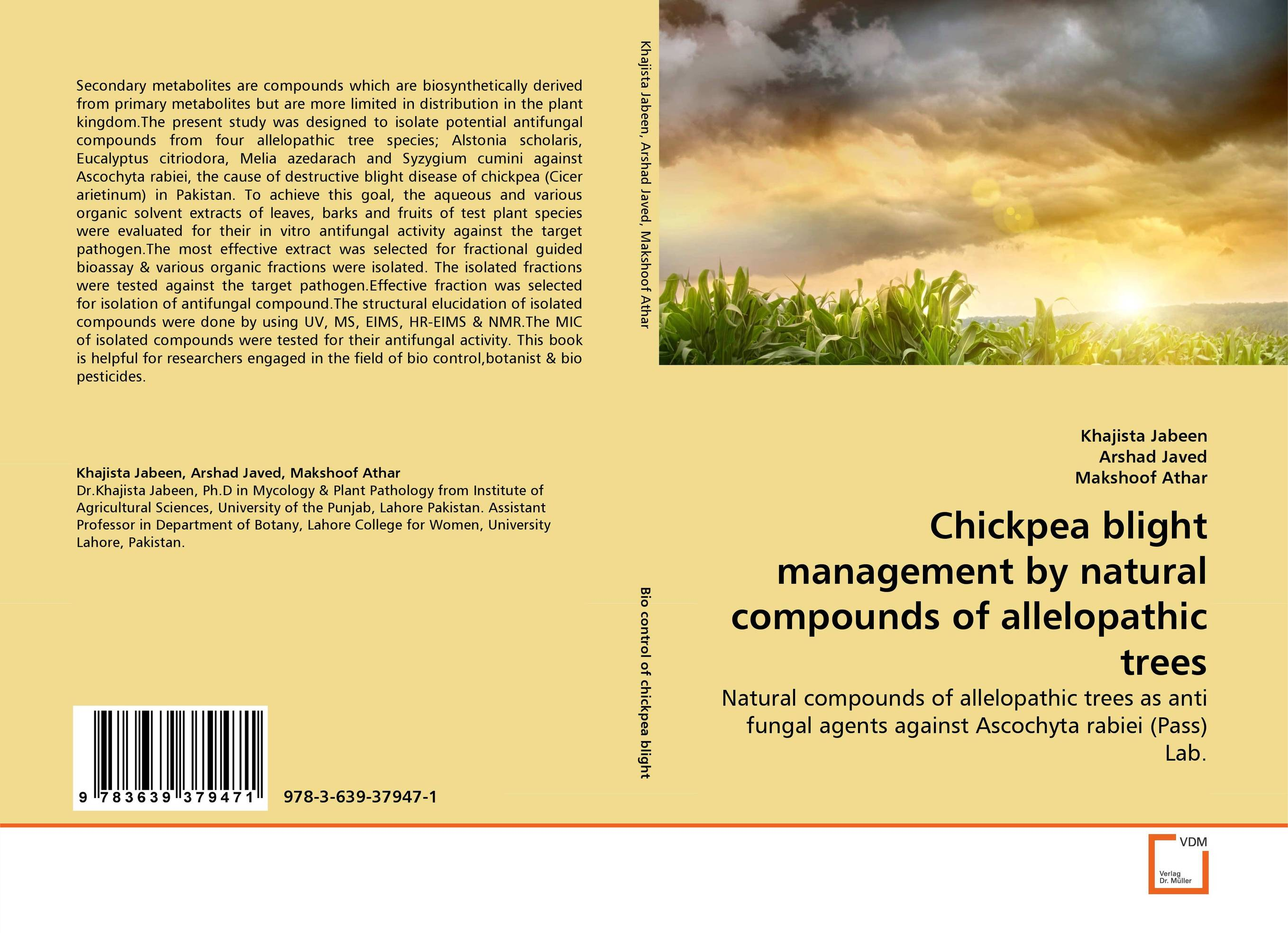 Chickpea blight management by natural compounds of allelopathic trees nafisa farooq and nasir mehmood cicer arietinum and vigna mungo antifungal ca afp gene and assays