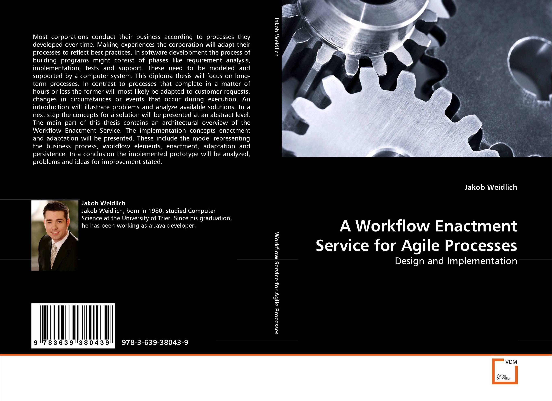 A Workflow Enactment Service for Agile Processes