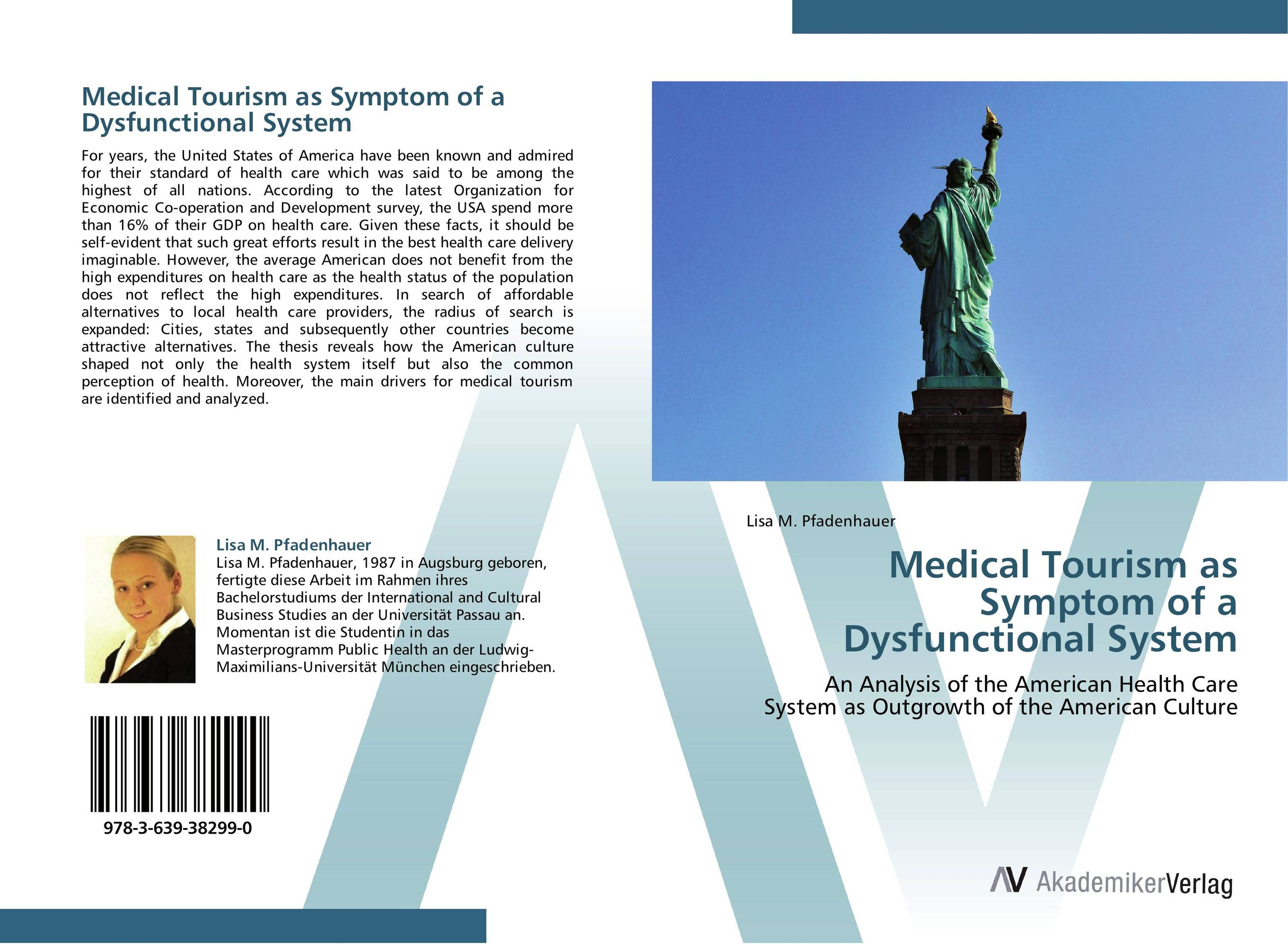 Medical Tourism as Symptom of a Dysfunctional System