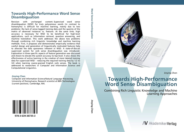 Towards High-Performance Word Sense Disambiguation sense and sensibility