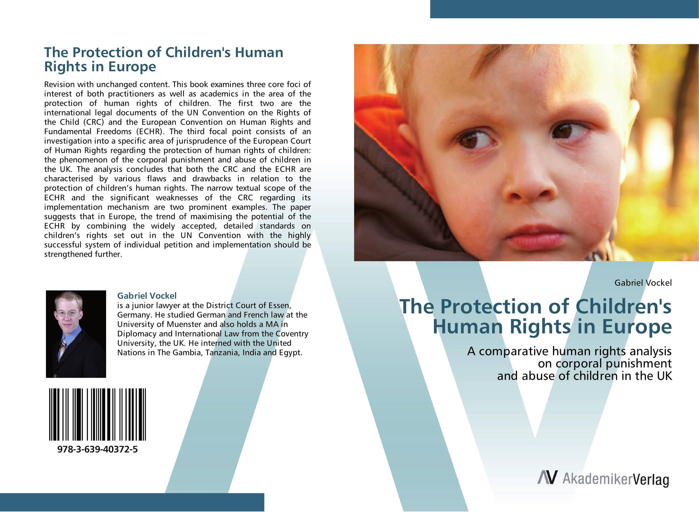The Protection of Children's Human Rights in Europe victims stories and the advancement of human rights