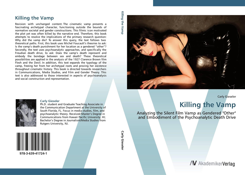 Killing the Vamp the devil in the flesh
