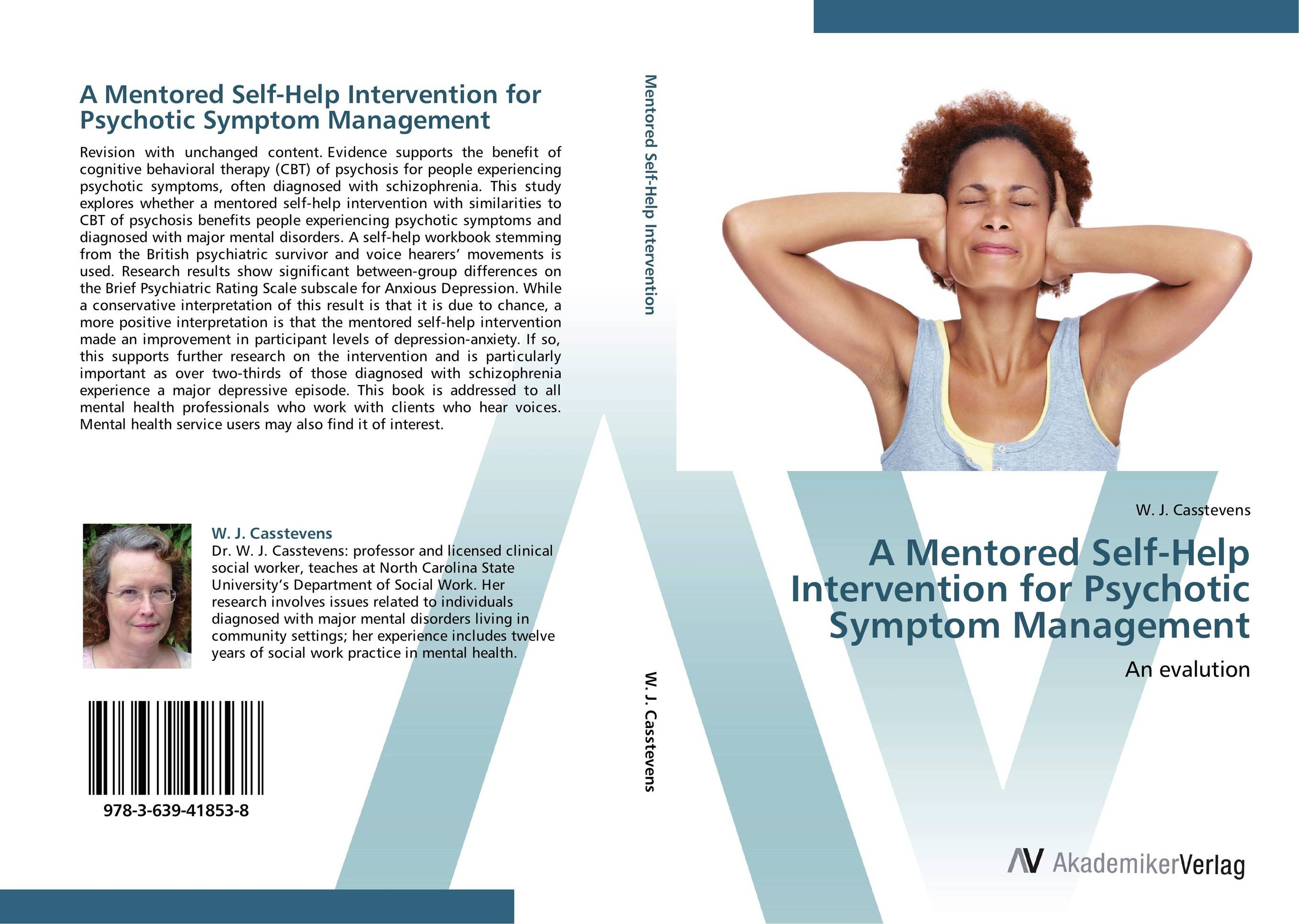A Mentored Self-Help Intervention for Psychotic Symptom Management peter block stewardship choosing service over self interest