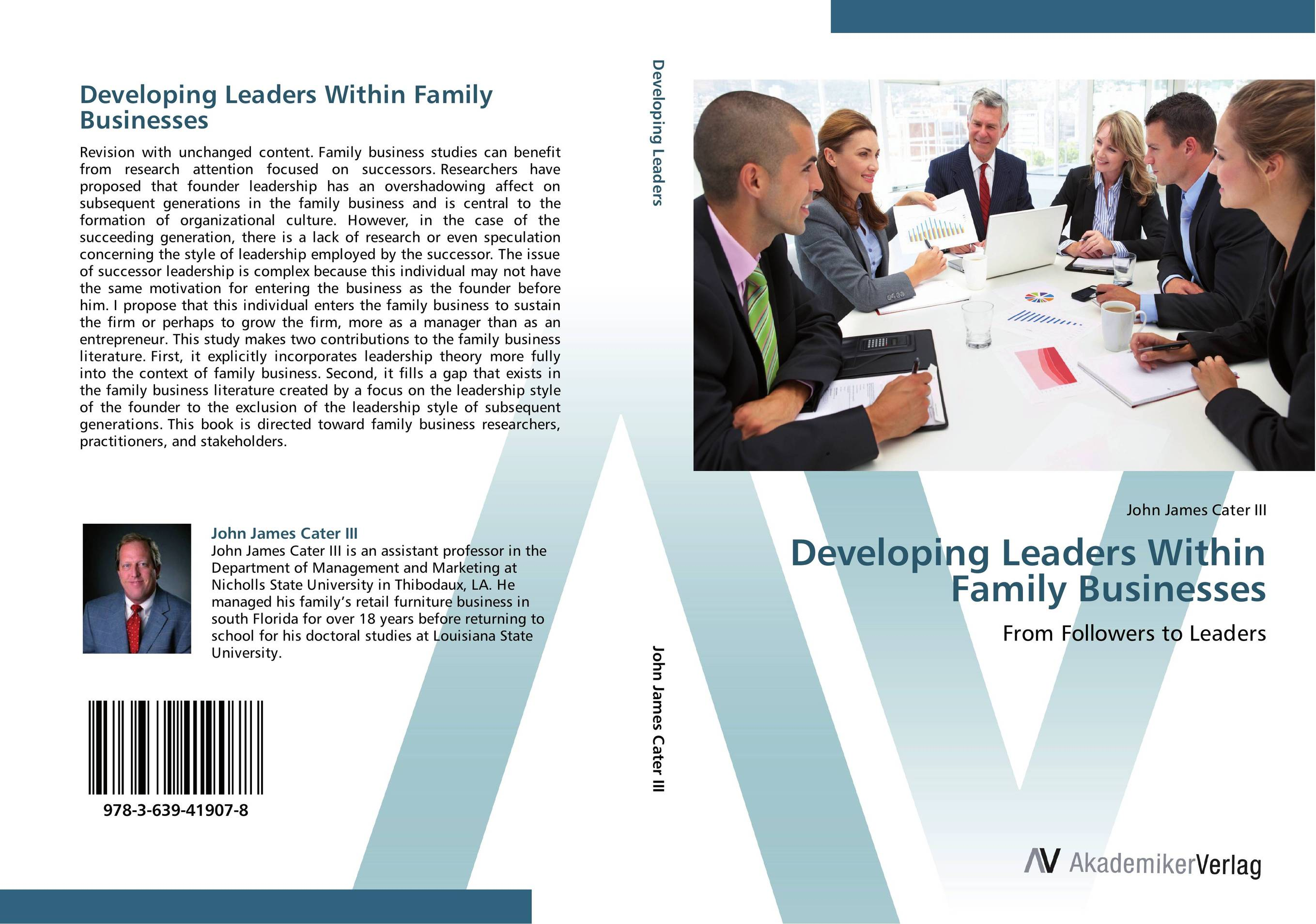 Developing Leaders Within Family Businesses the art of spiritual leadership in business