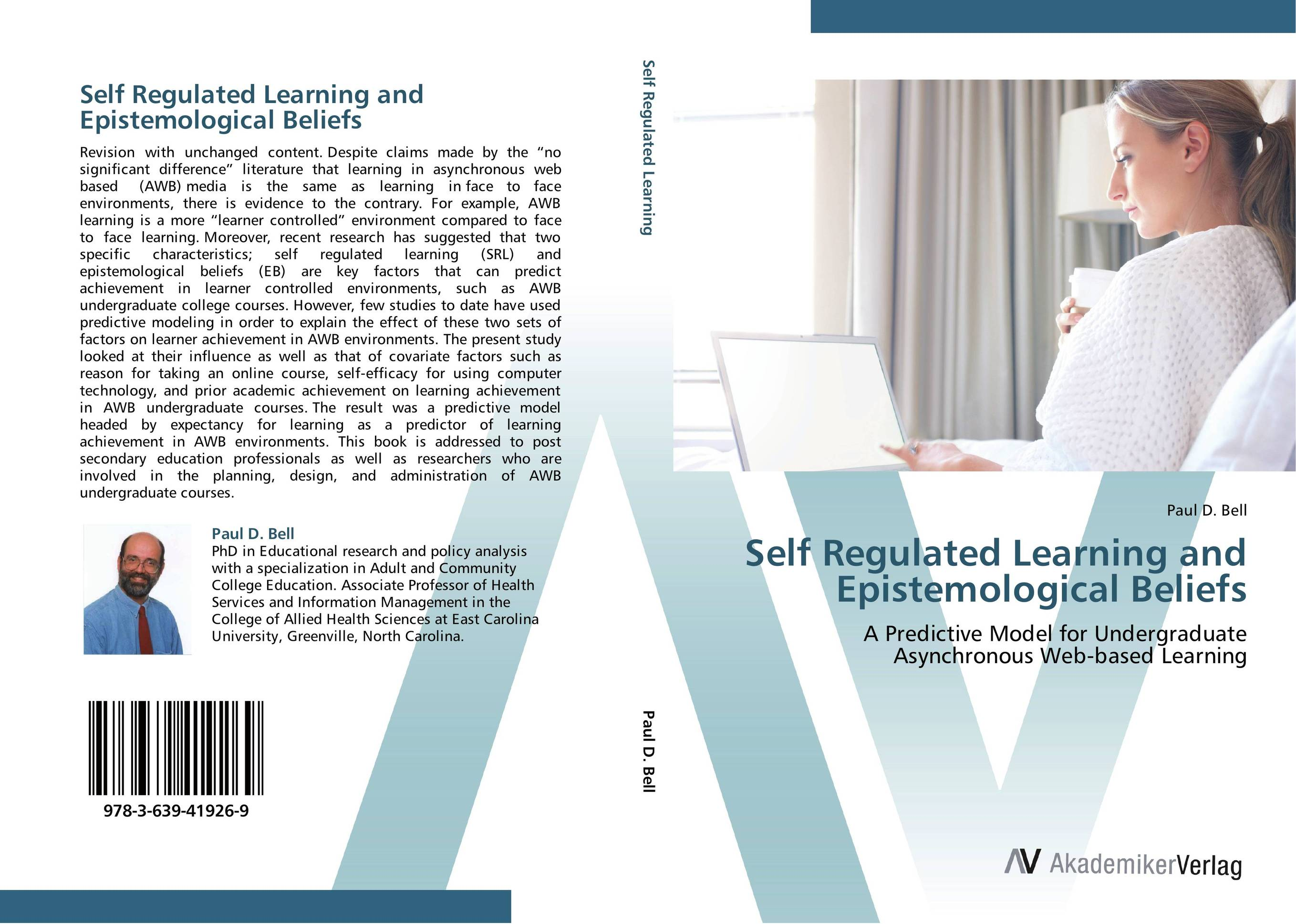 Self Regulated Learning and Epistemological Beliefs self regulation and motivational beliefs in mathematics achievement