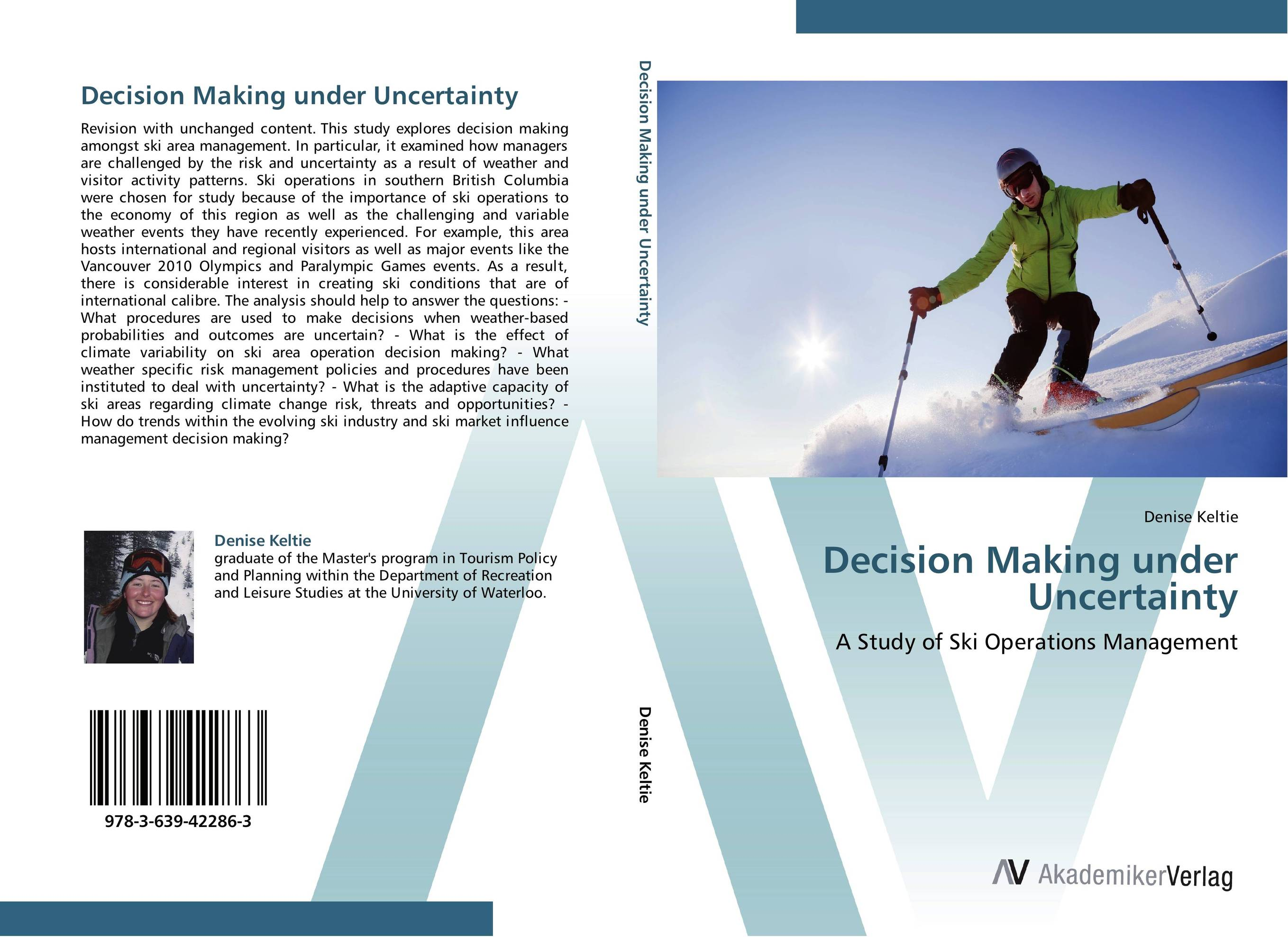 Decision Making under Uncertainty yamini agarwal capital structure decisions evaluating risk and uncertainty