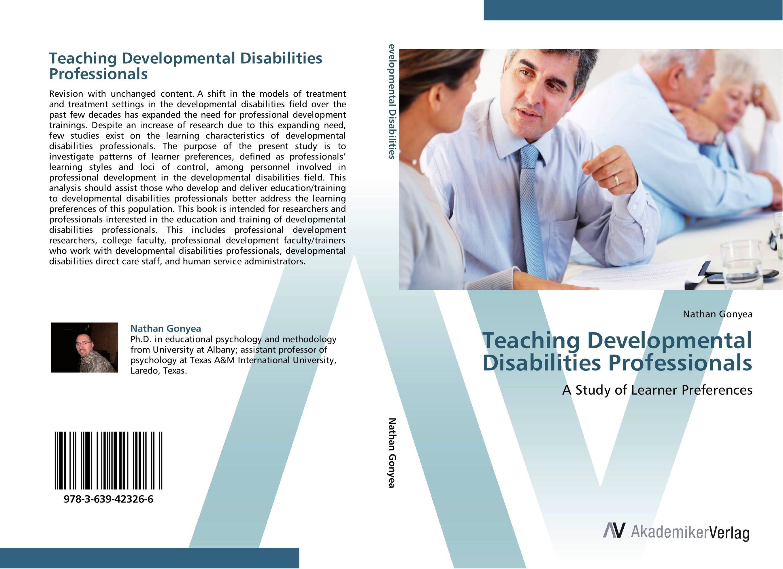 Teaching Developmental Disabilities Professionals developmental disabilities from childhood to adulthood – what works for psychiatrists in community and institutional settings