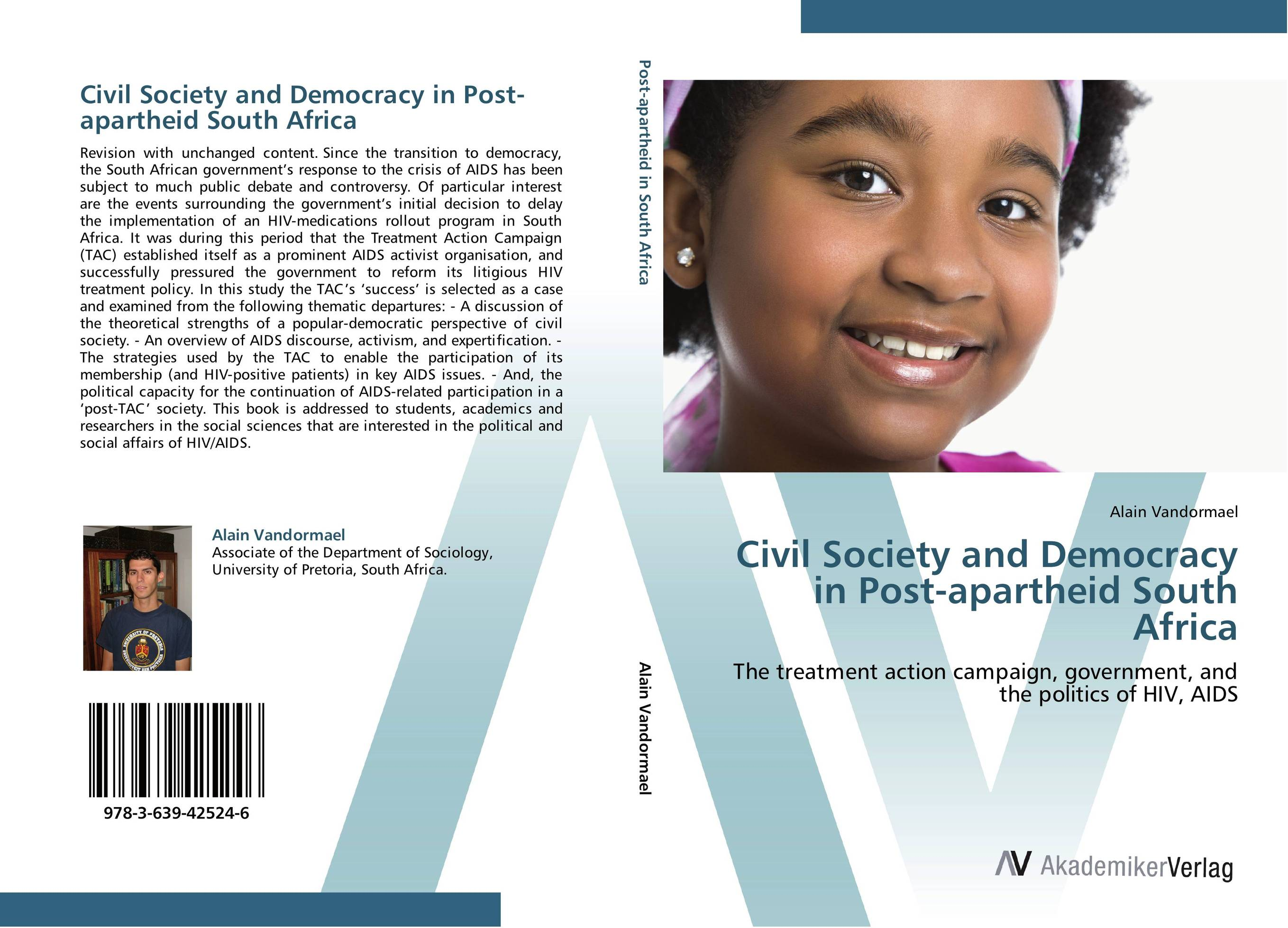 Civil Society and Democracy in Post-apartheid South Africa the demands of liberty – civil society in france since the revolution