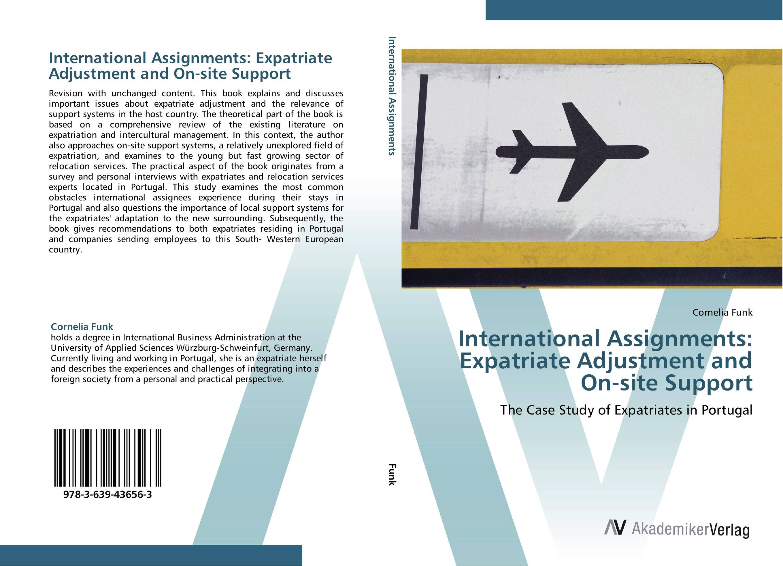 International Assignments: Expatriate Adjustment and On-site Support